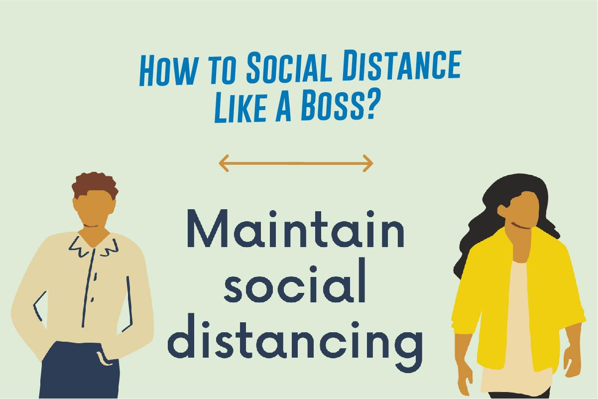 Comment prendre de la distance sociale comme un patron ?