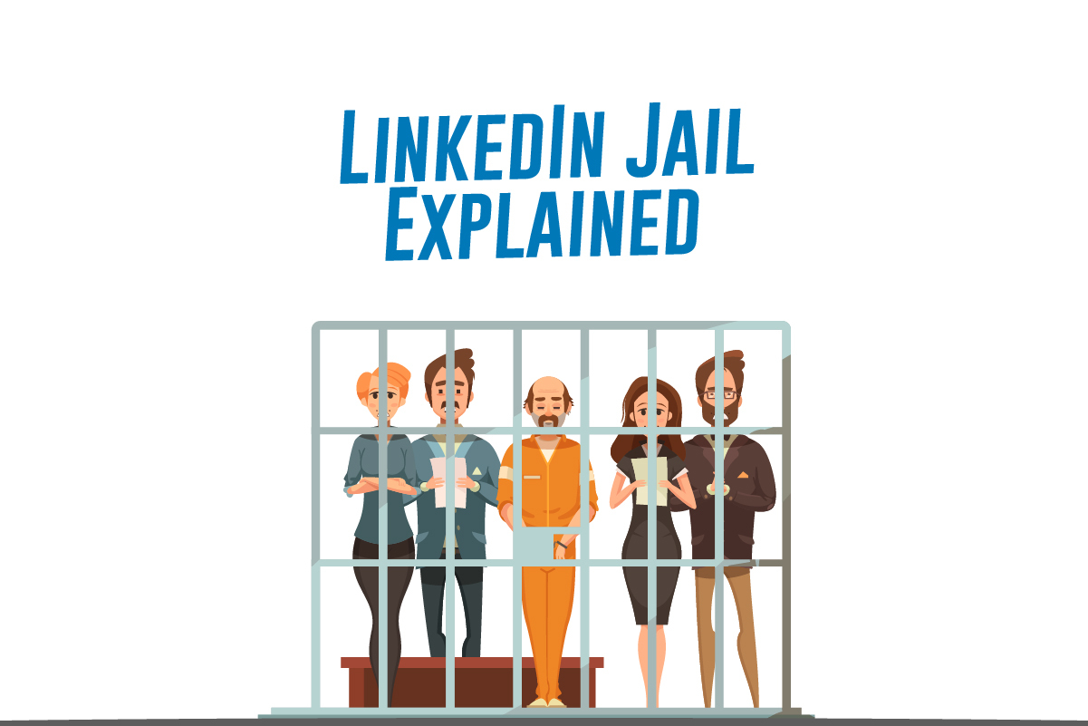 LinkedIn Jail Explained: What Is It?