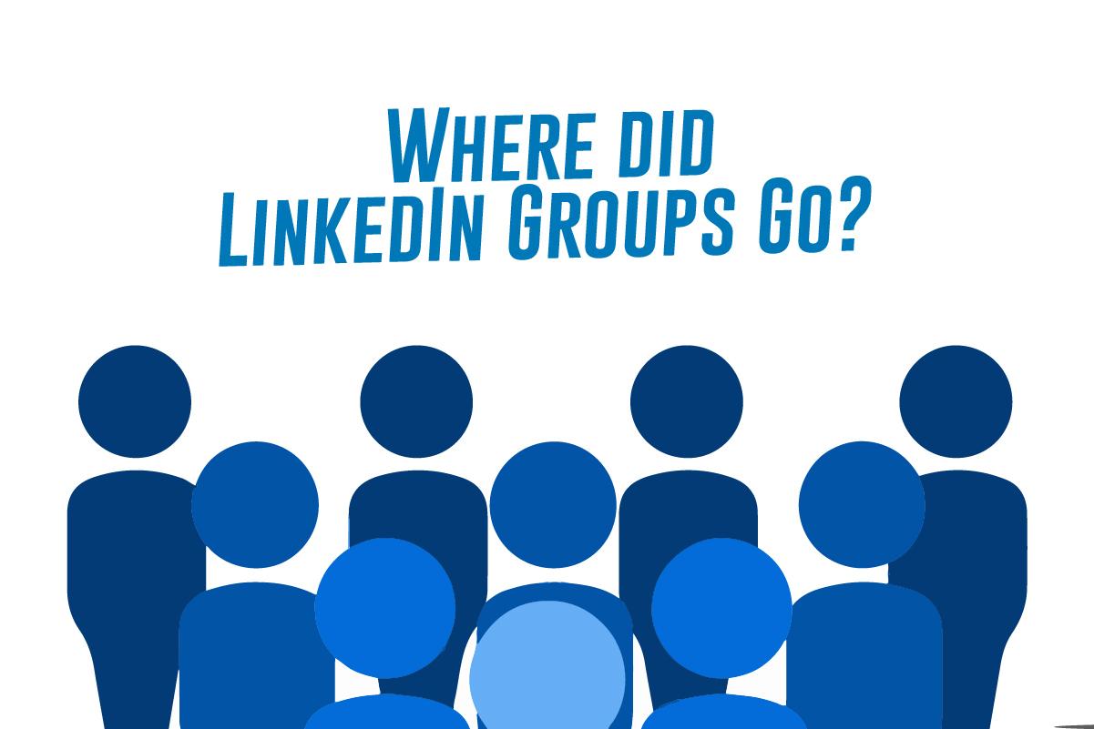 LinkedIn群组去哪儿了?