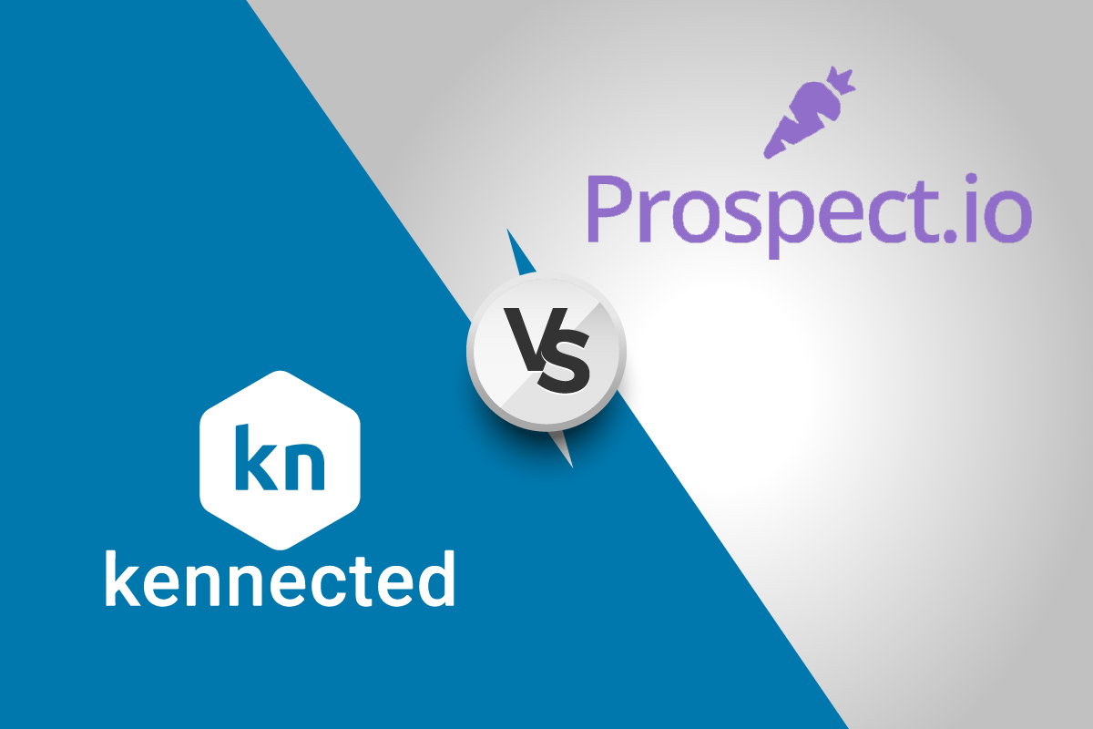 Prospect.io Vs. Kennected | 哪一个是最好的LinkedIn工具?
