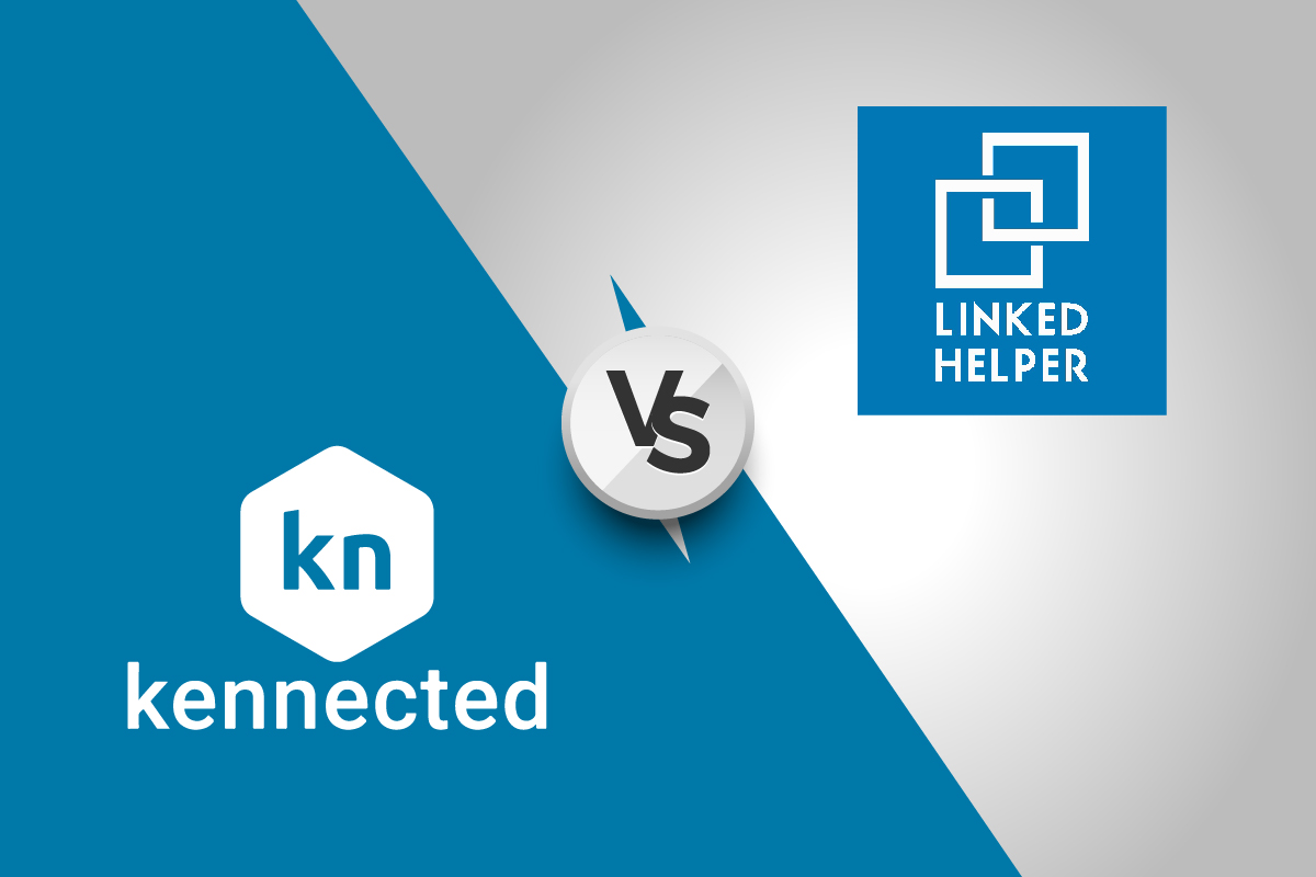 Linked Helper Vs. Kennected | What Is The Better LinkedIn Automation Platform?