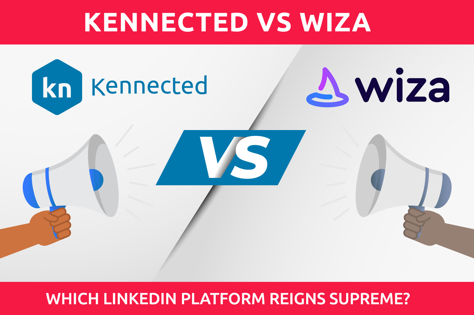 Wiza vs. Kennected | Qual plataforma LinkedIn Reigns Supreme?
