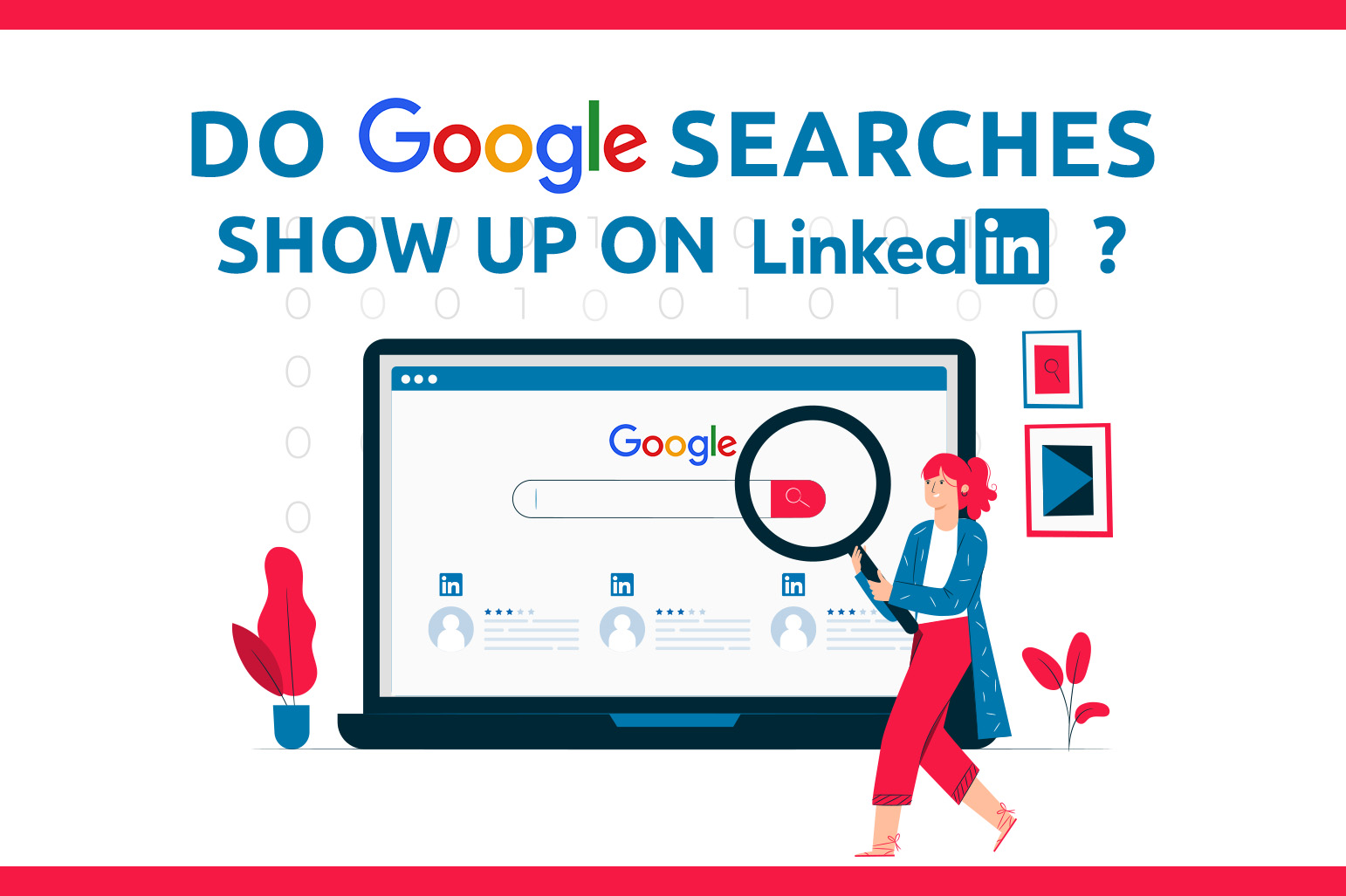 Do Google Searches Show Up On LinkedIn?