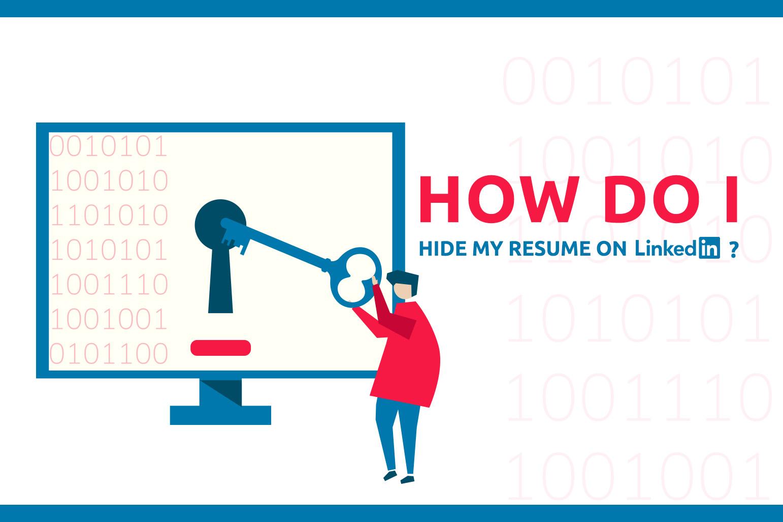 Como posso ocultar meu currículo no LinkedIn?
