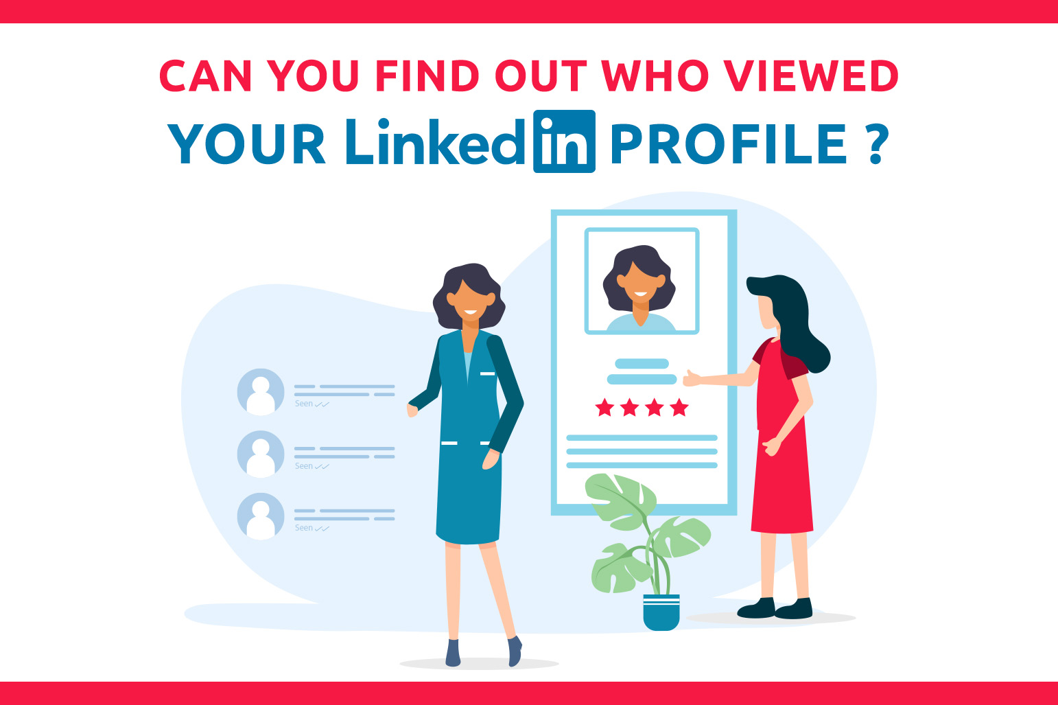 Can You Find Out Who Viewed Your LinkedIn Profile?