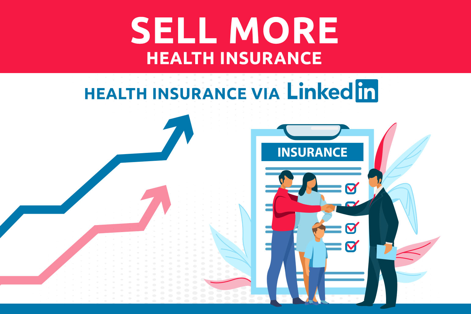 How To Sell More Health Insurance Via LinkedIn