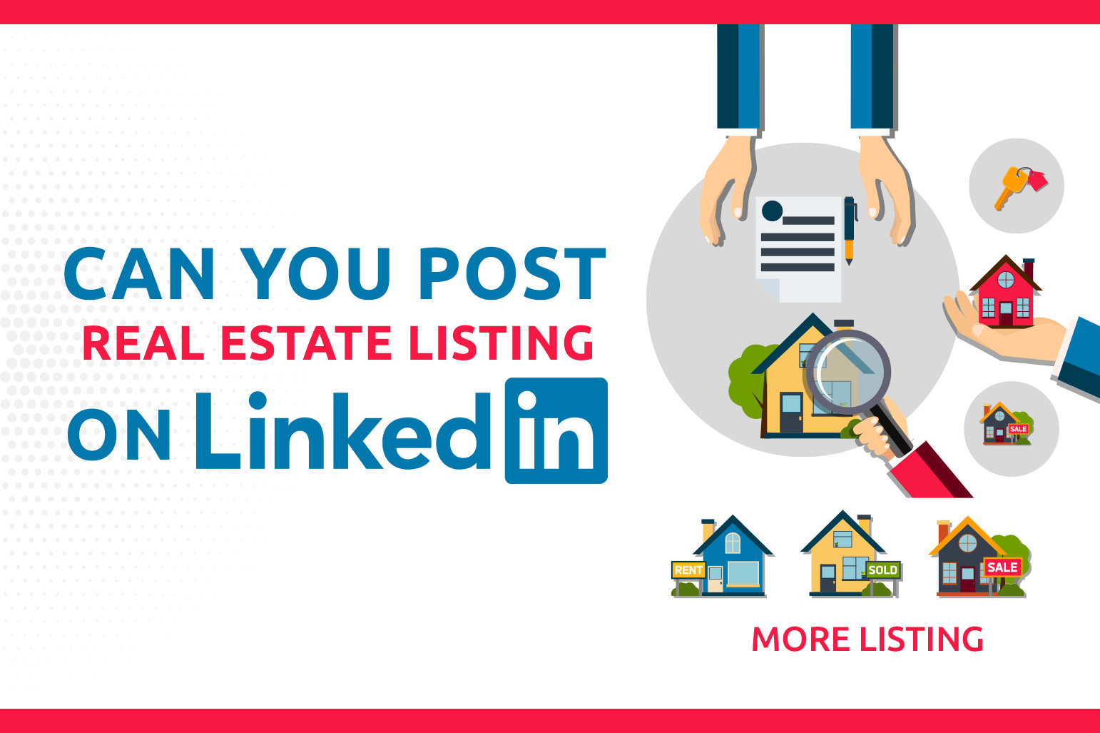 Can You Post Real Estate Listings On LinkedIn?