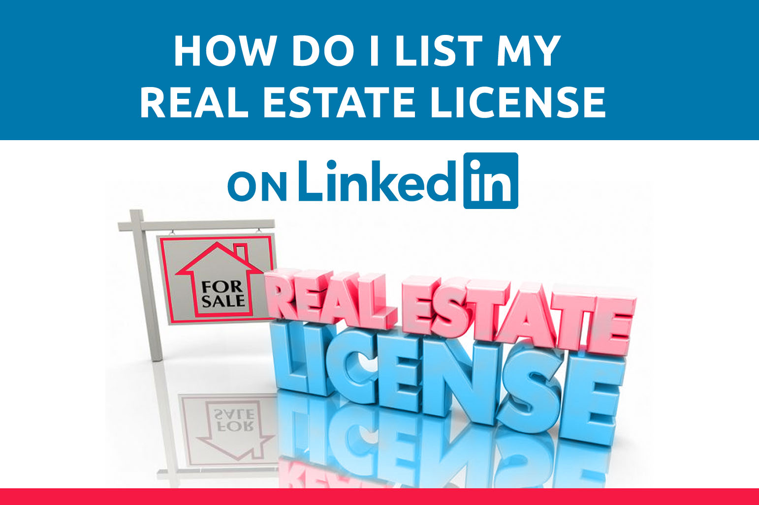 How Do I List My Real Estate License On LinkedIn?