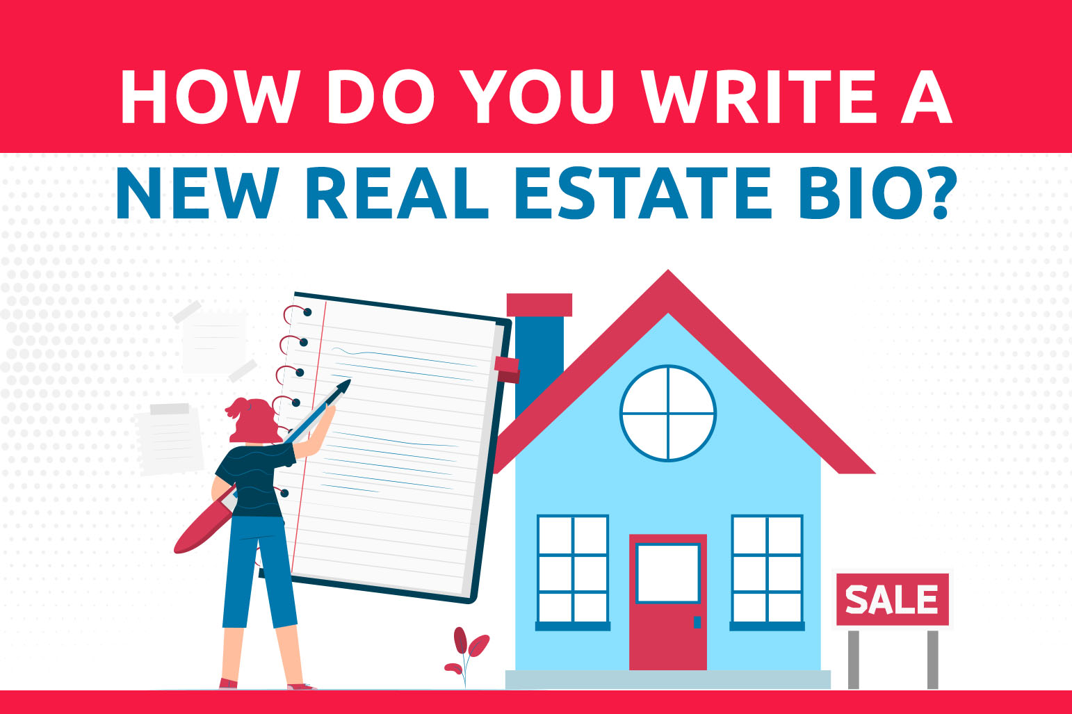 How Do You Write A New Real Estate Bio?