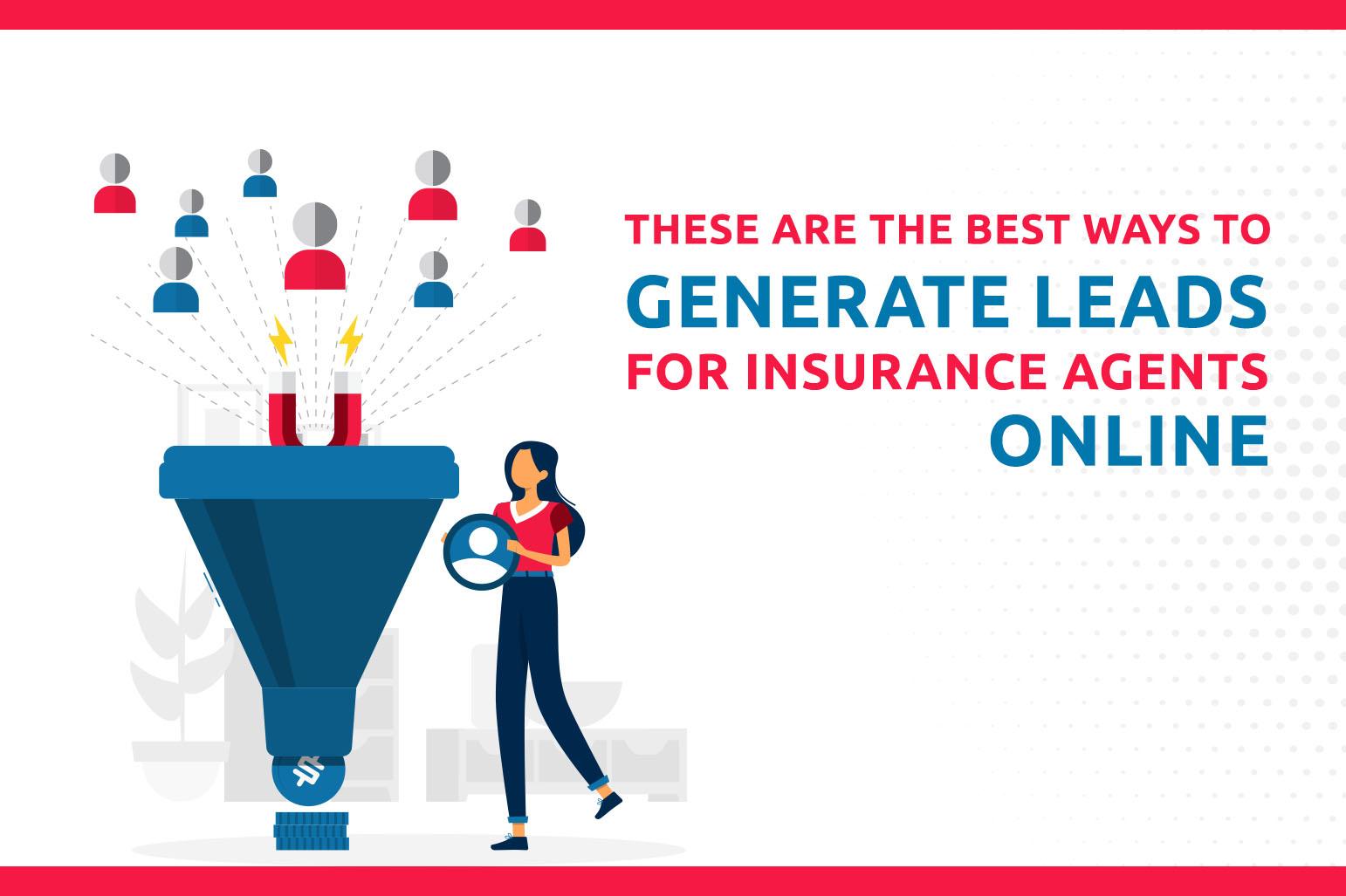 Estas são as melhores maneiras de gerar pistas para os agentes de seguros on-line