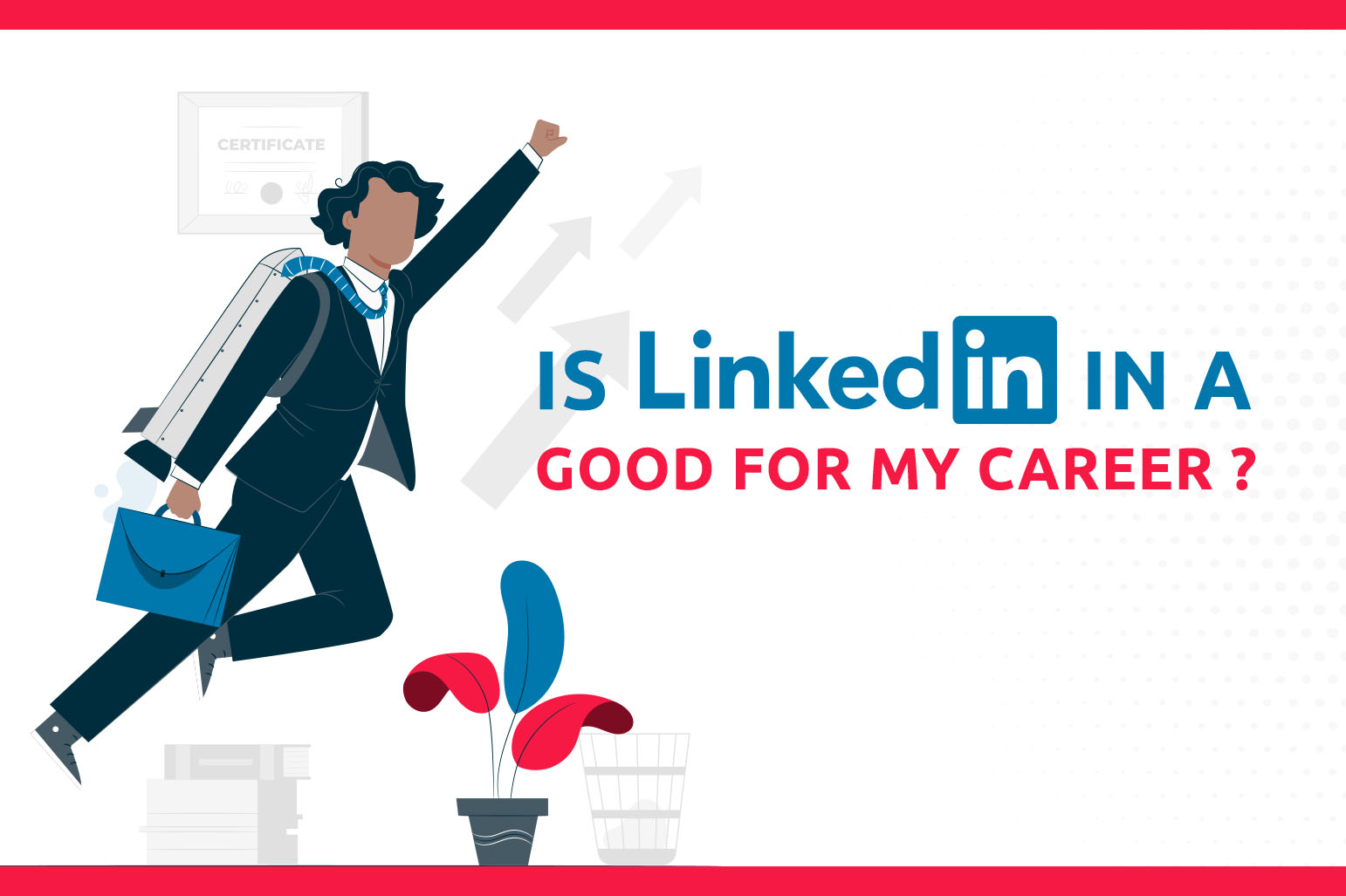 O LinkedIn é bom para a minha carreira?