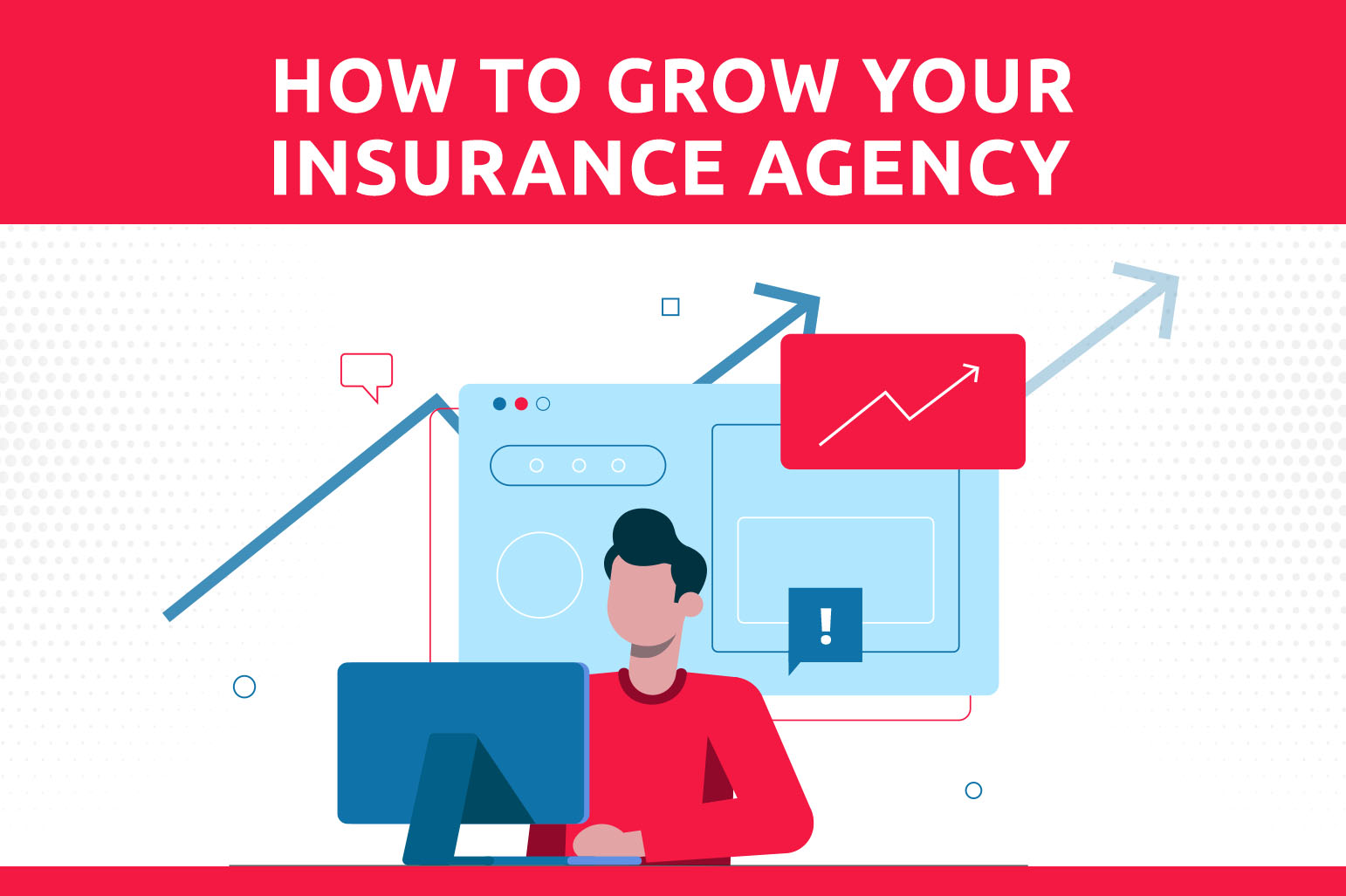 How To Grow Your Insurance Agency