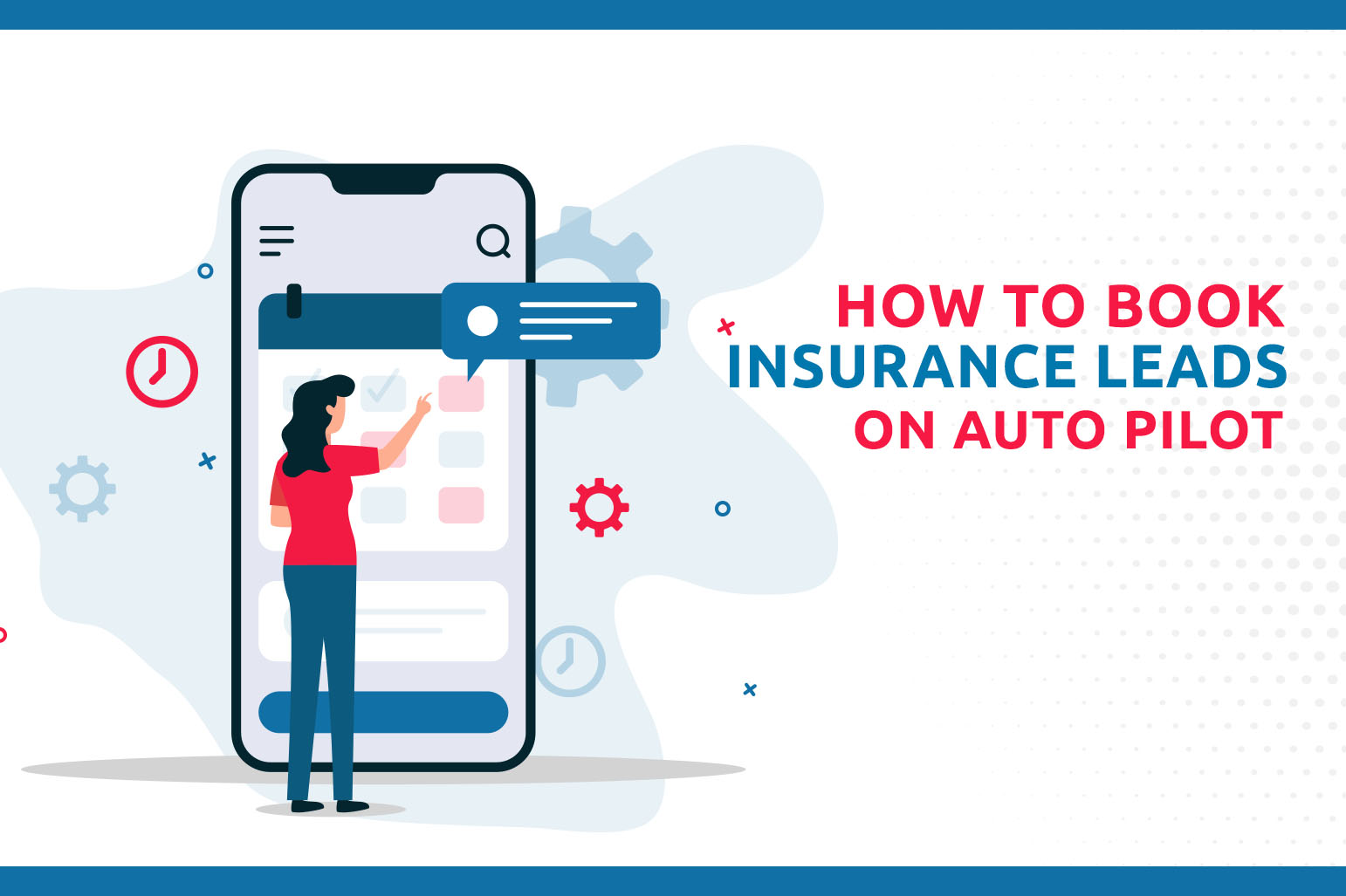 How To Book Insurance Leads On Autopilot