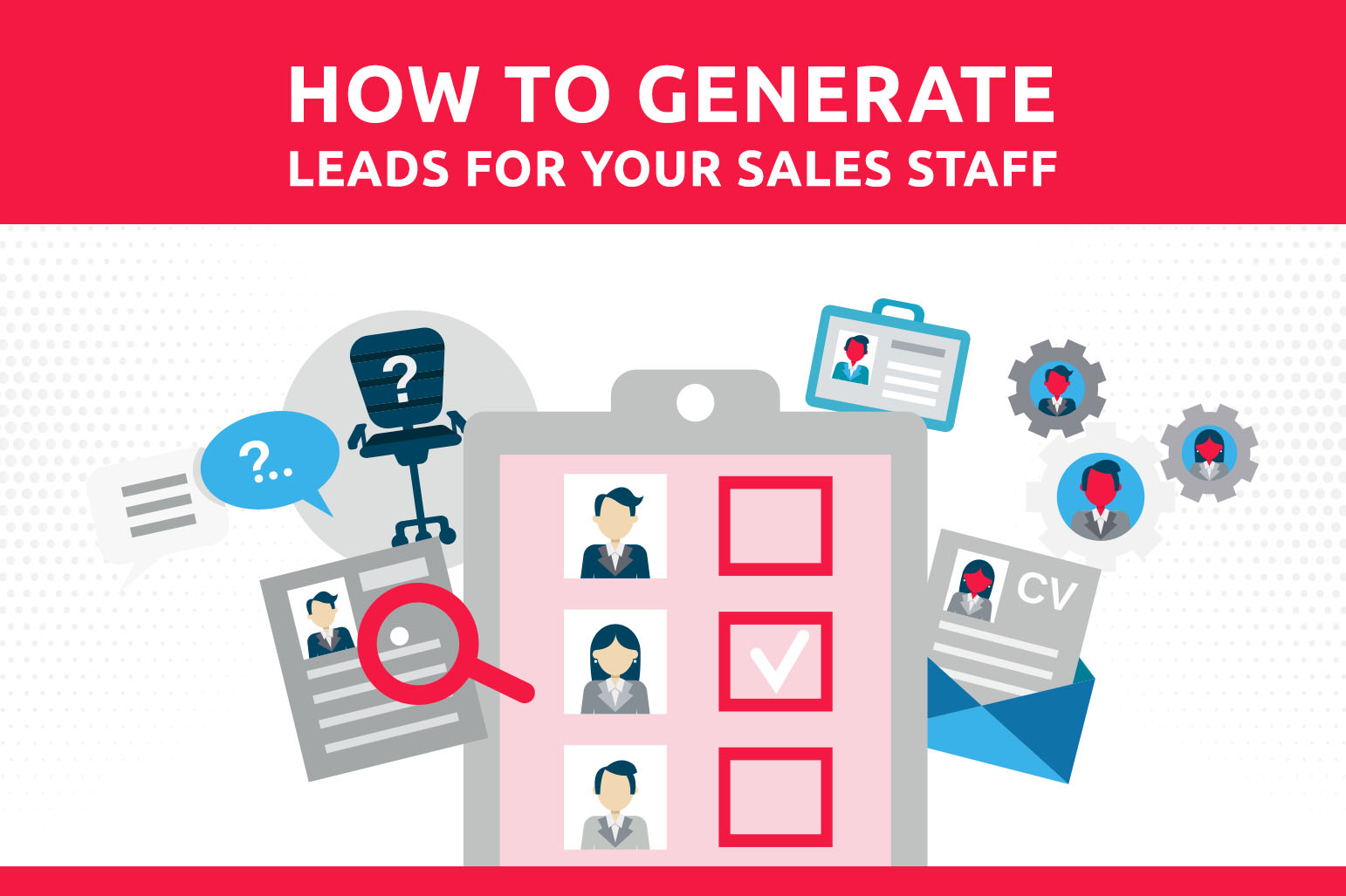 How To Generate Leads For Your Sales Staff