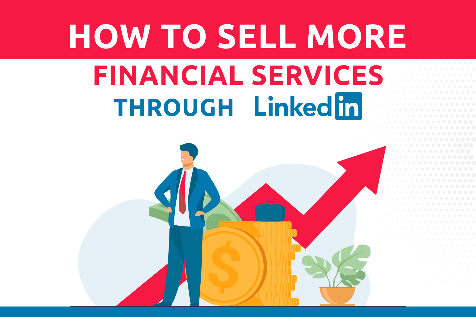 How To Sell More Financial Services Through LinkedIn