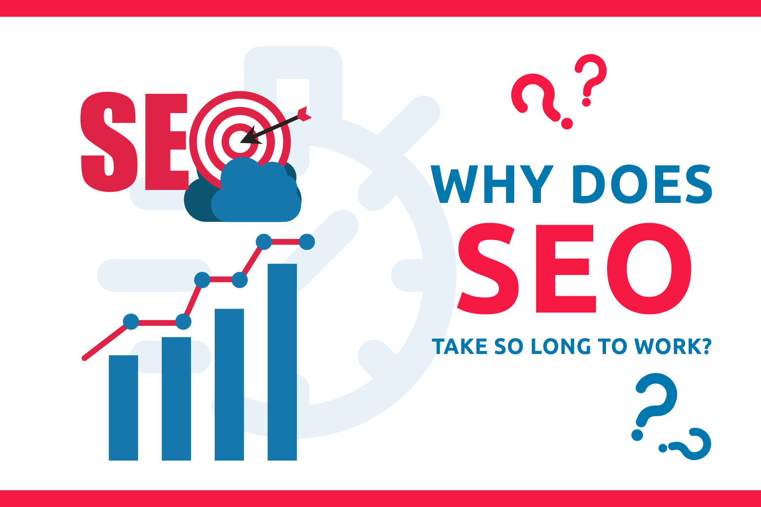 Why Does SEO Take So Long To Work?