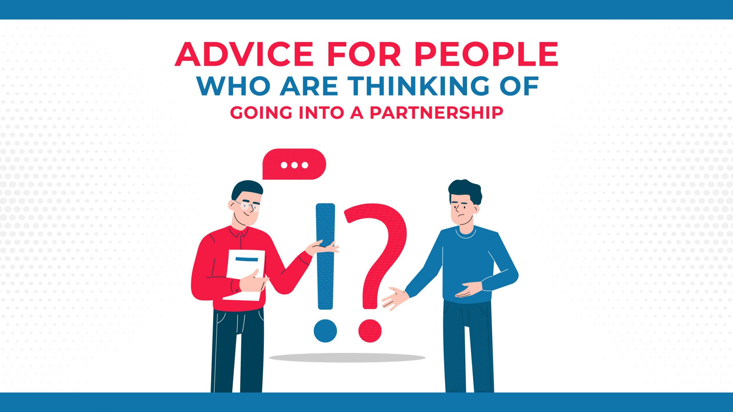Consigli per le persone che stanno pensando di entrare in una partnership