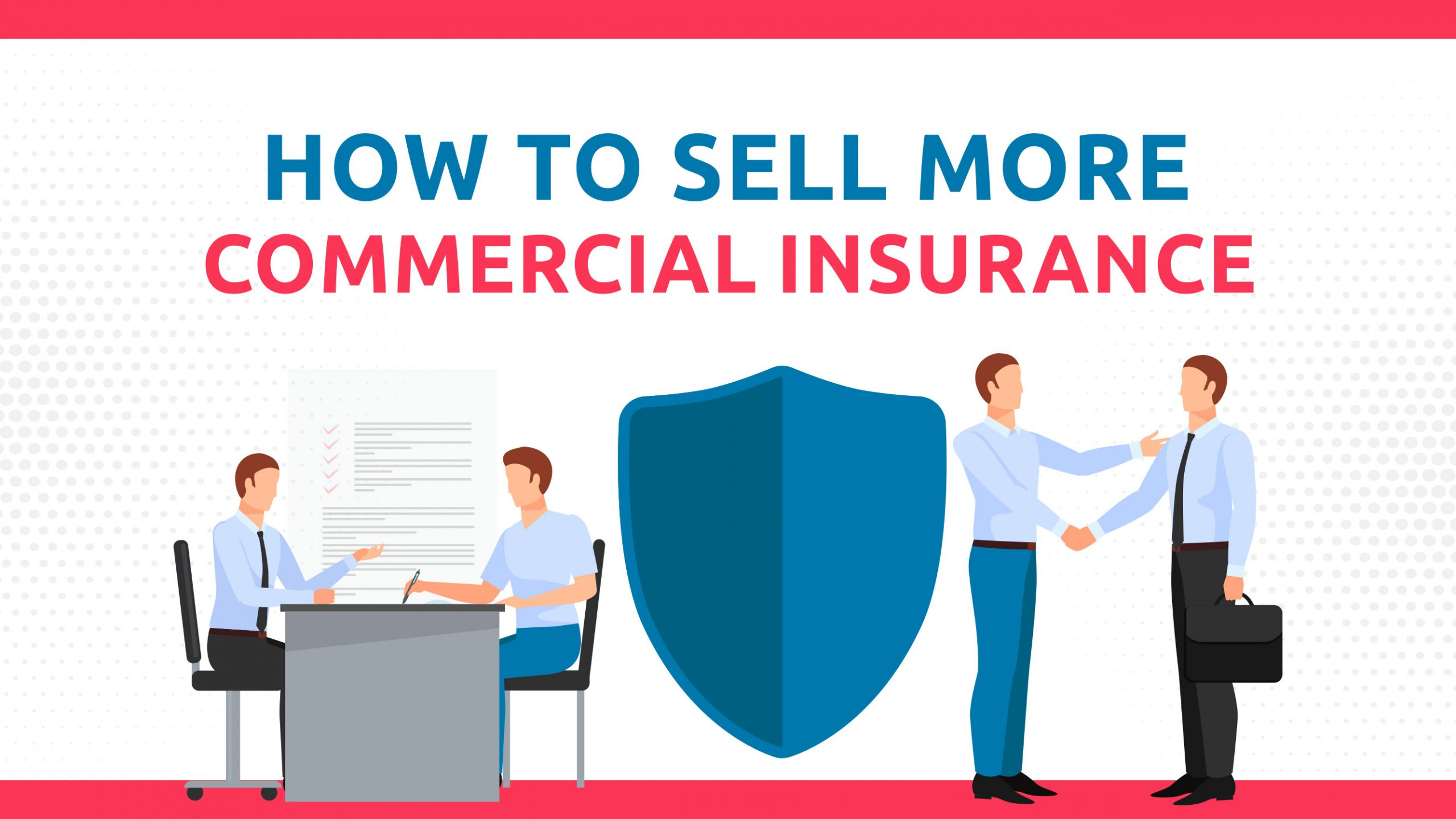 How To Sell More Commercial Insurance
