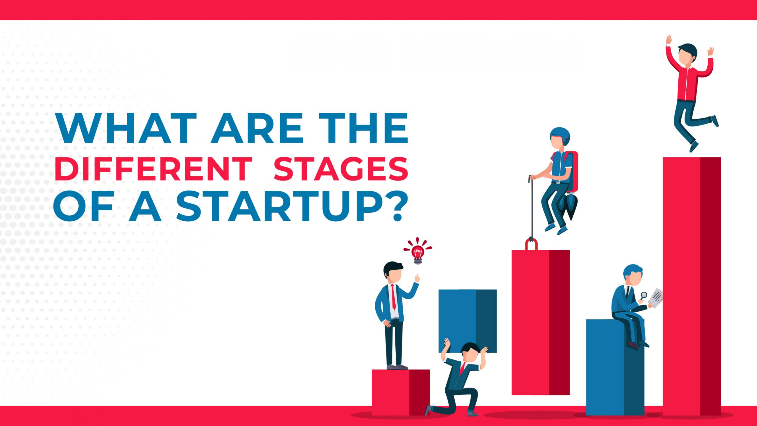 What Are The Different Stages Of A Startup?