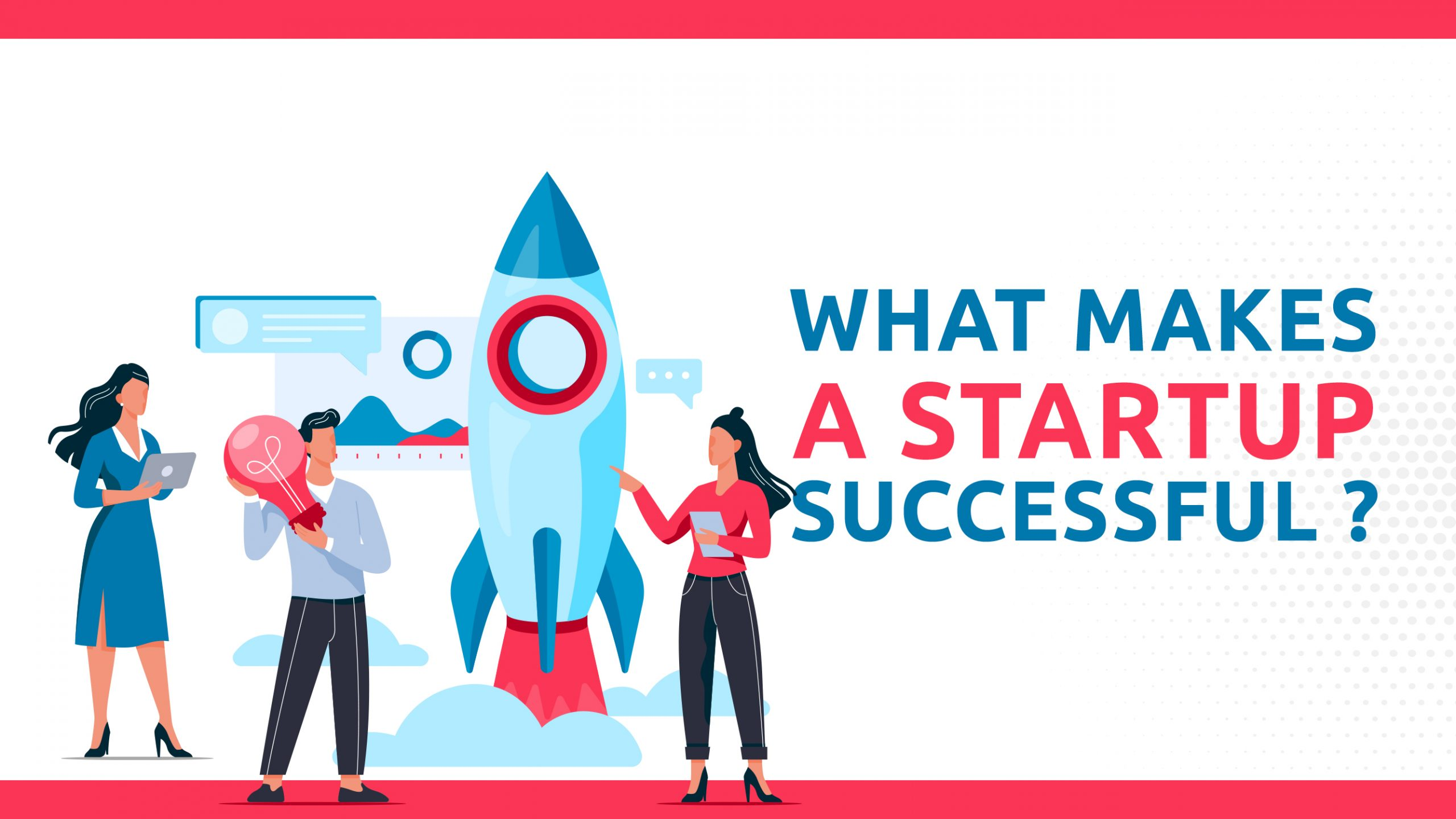 What Makes A Startup Successful?