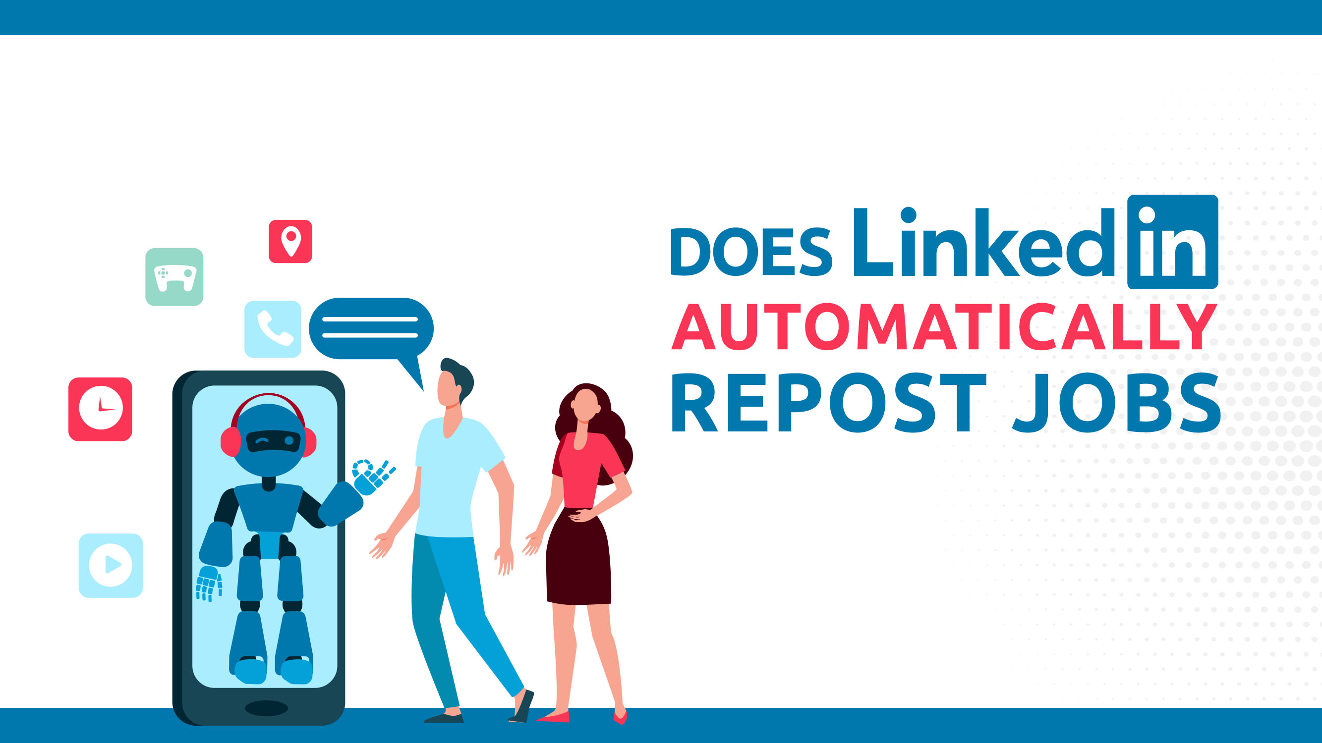 Does LinkedIn Automatically Repost Jobs?
