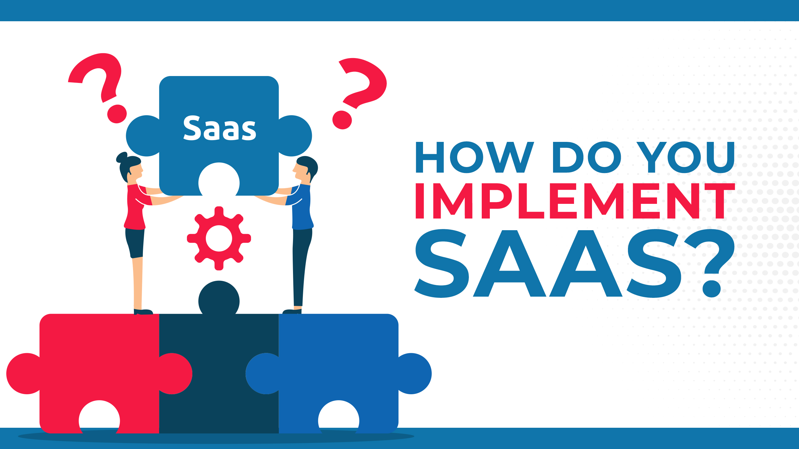 Come implementate il SAAS?