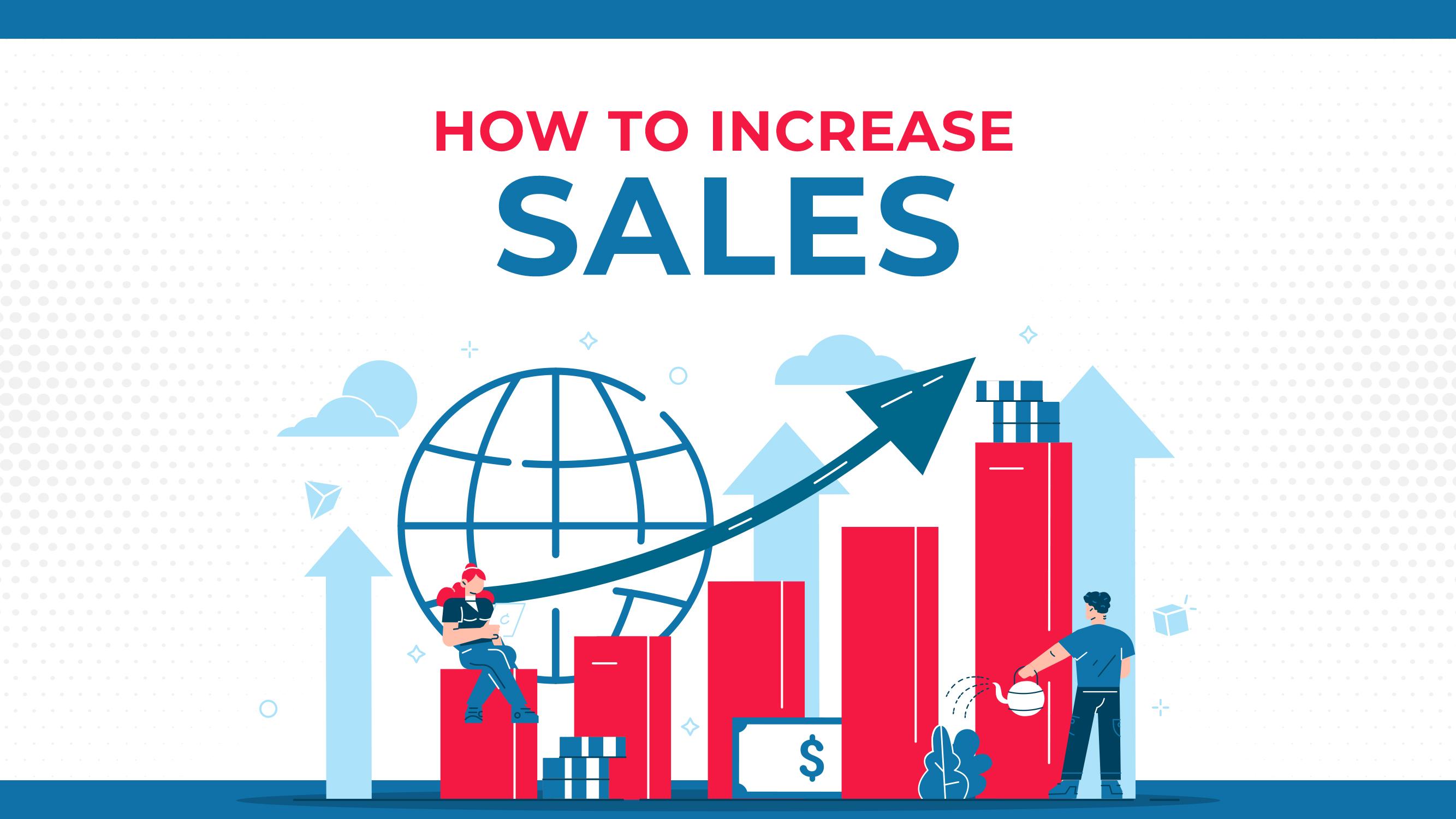 売り上げを伸ばす方法:聴衆に売るための7つの実証済みの方法