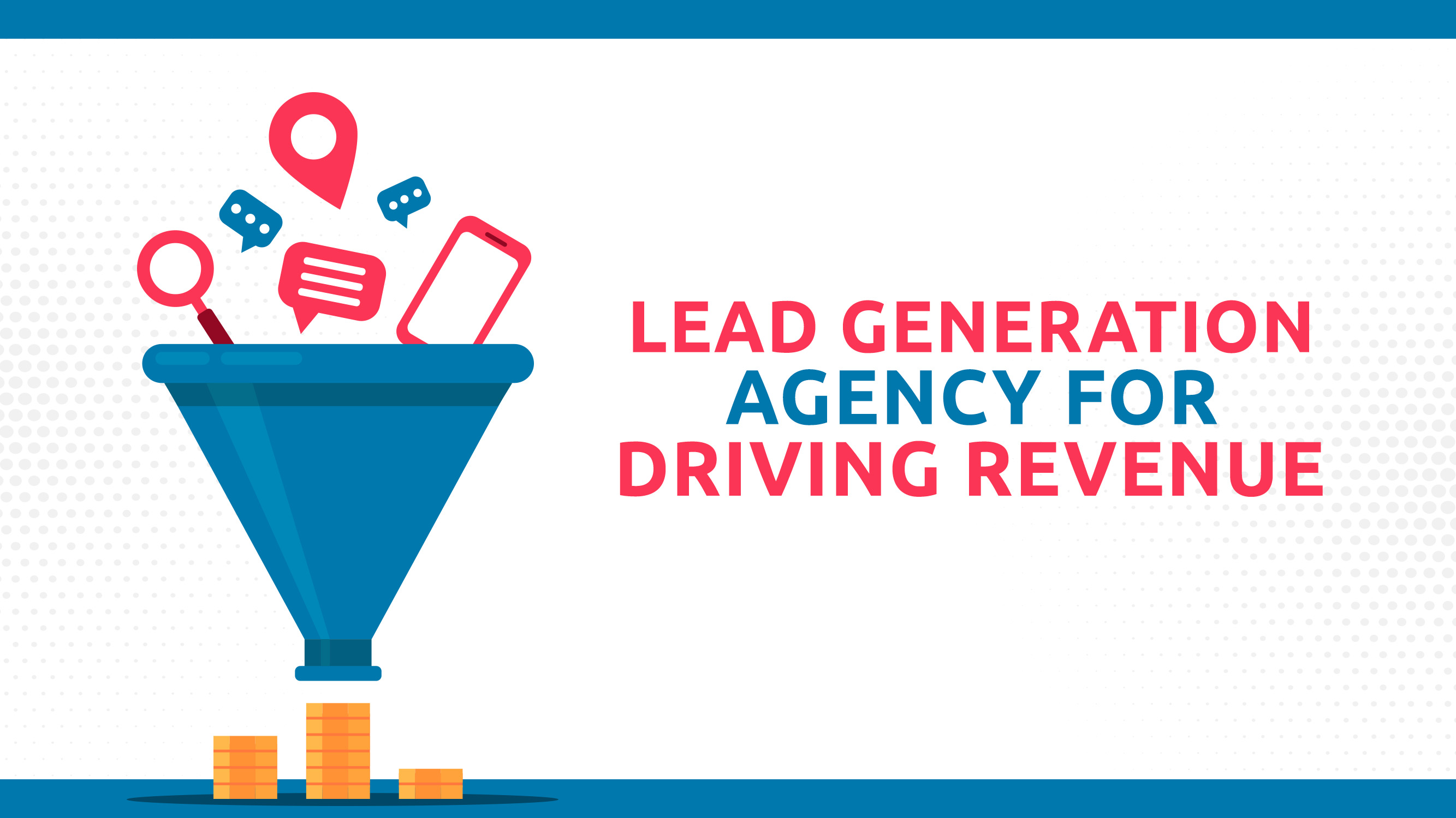 Lead Generation Agency For Driving Revenue