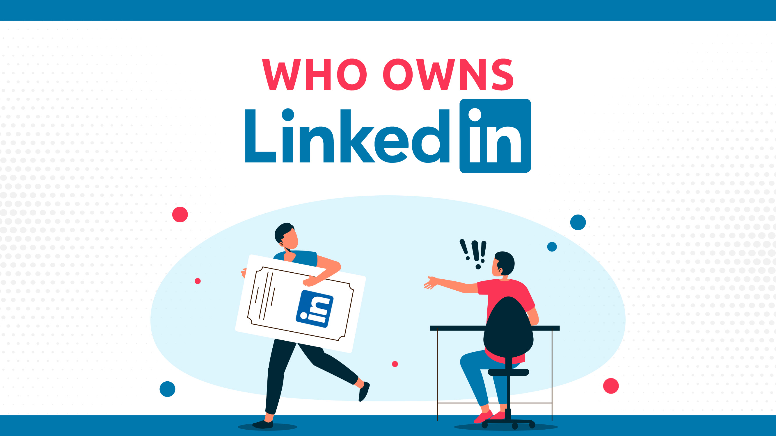 Who Owns LinkedIn?