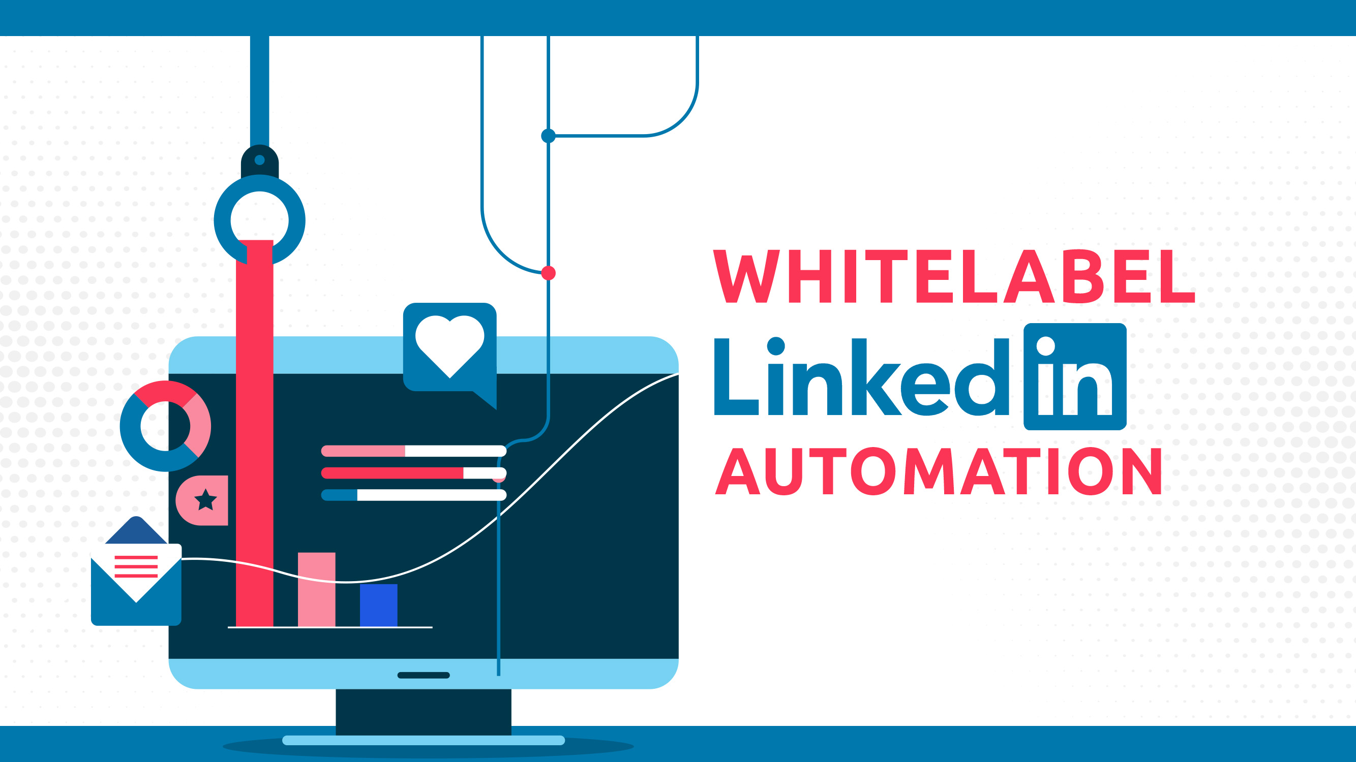 White Label LinkedIn Automation