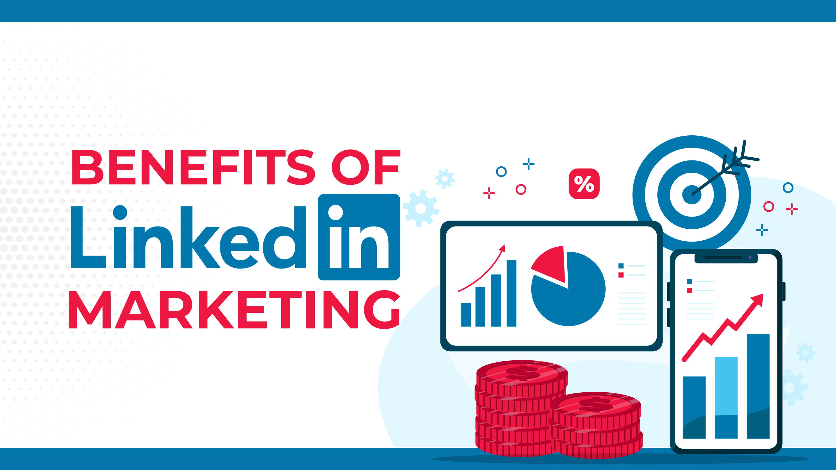 Benefícios do Marketing LinkedIn