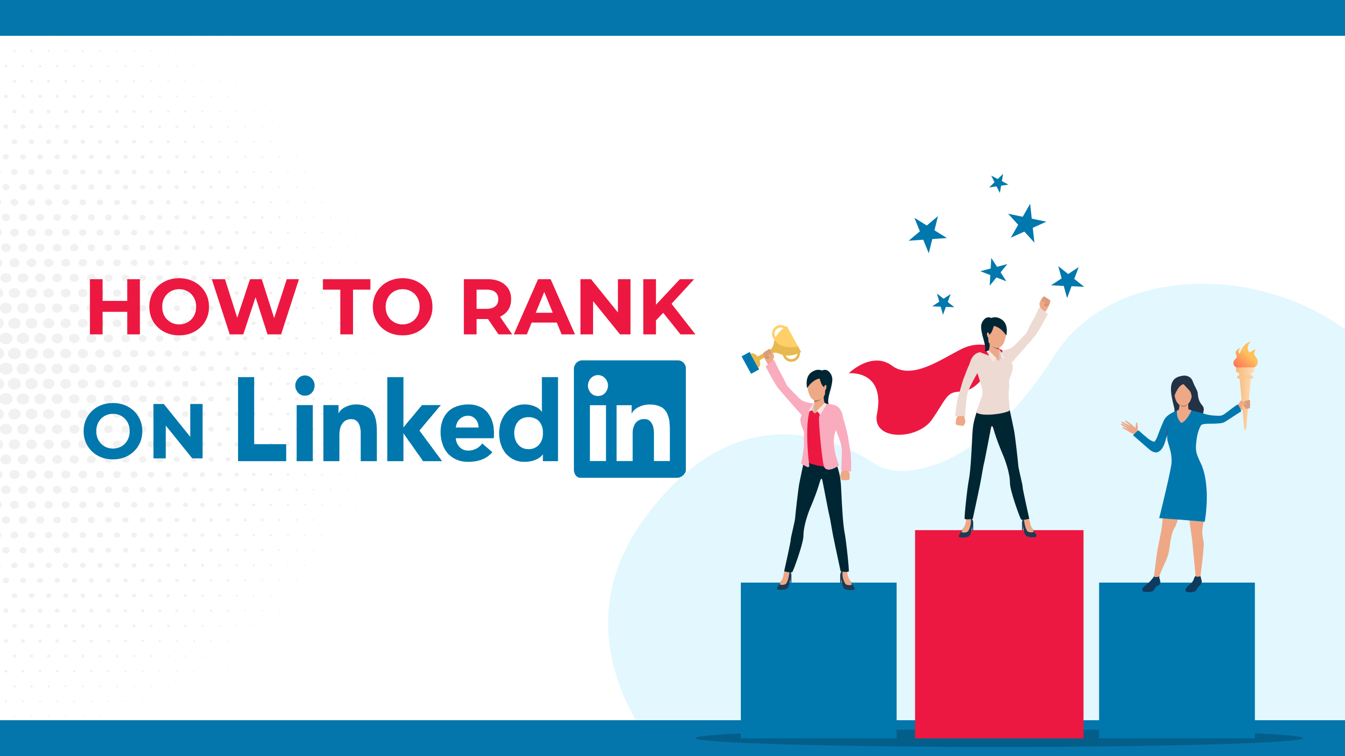 How To Rank on LinkedIn