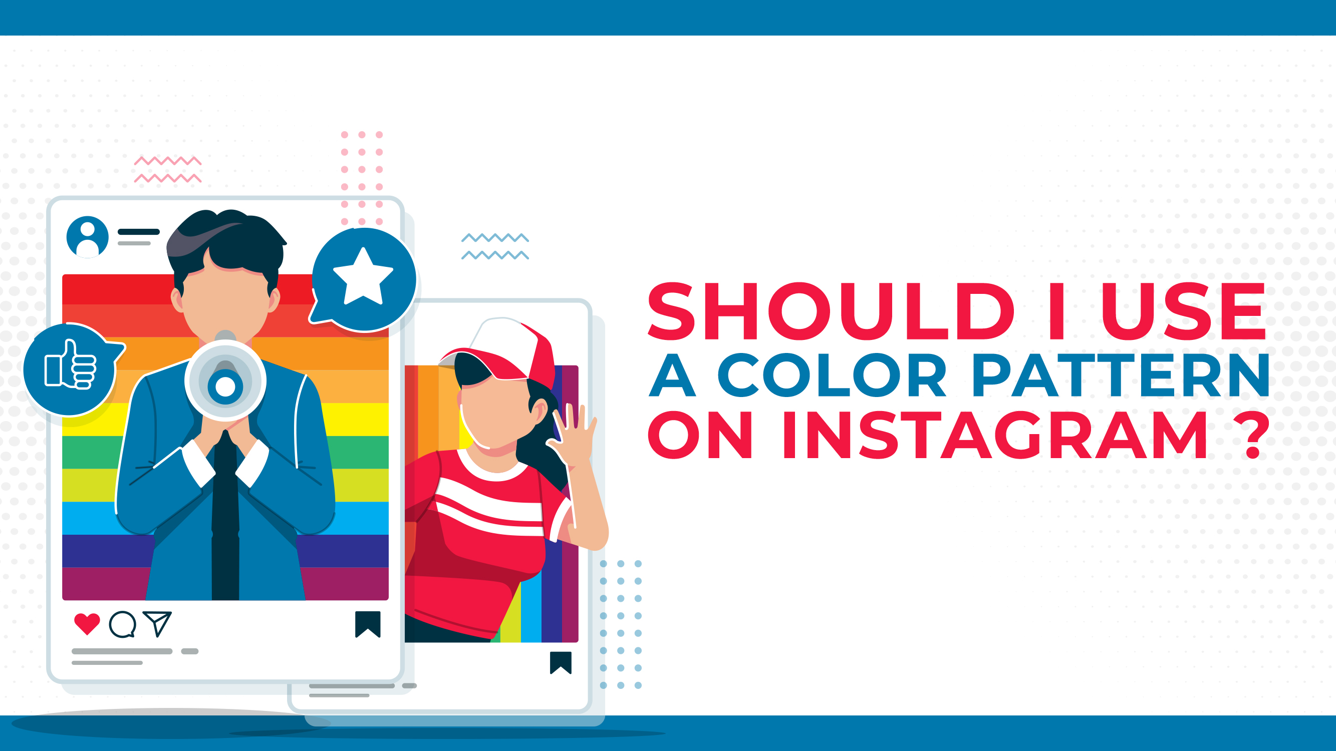 Should I Use A Color Pattern On Instagram?