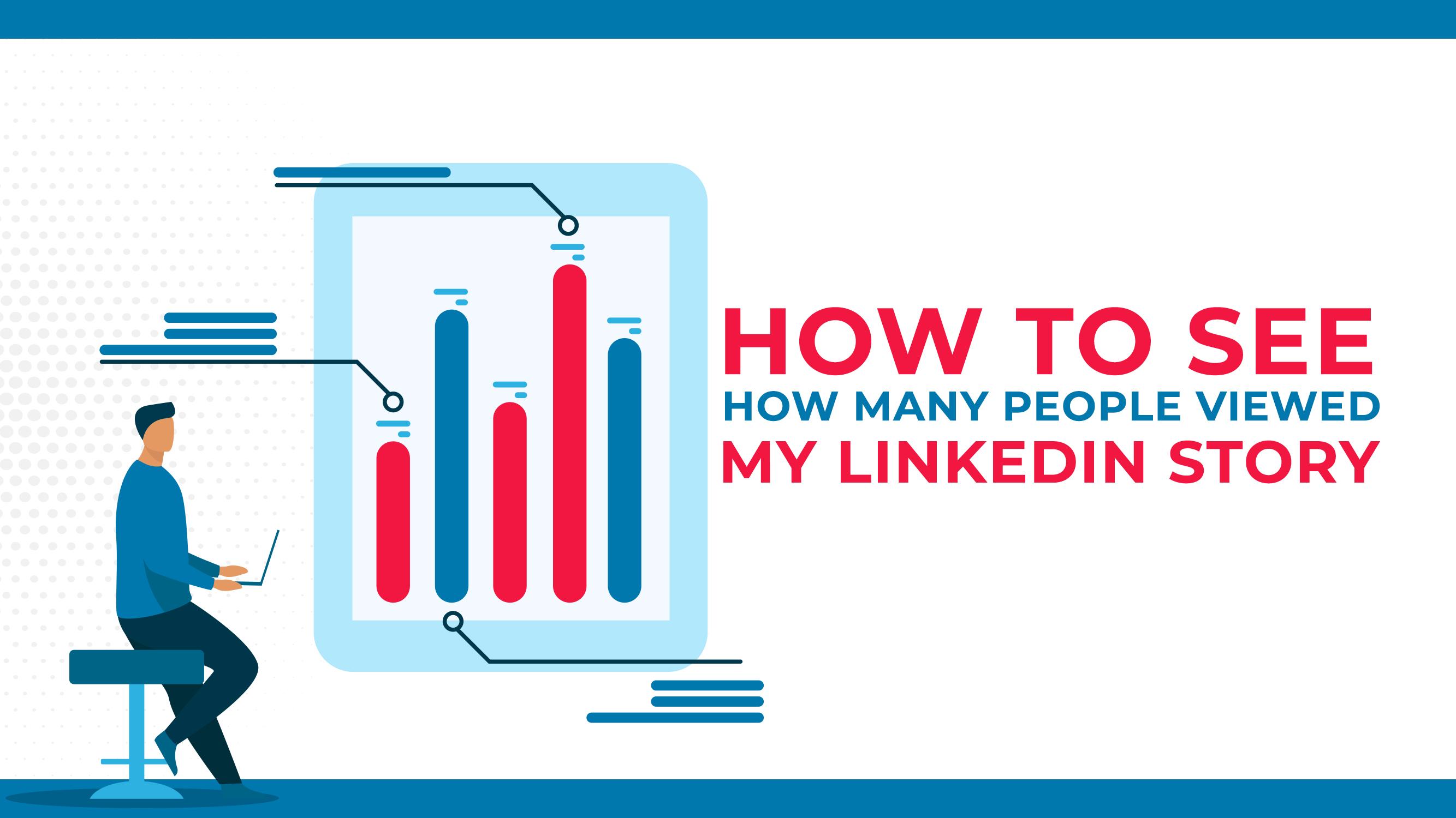 Come vedere quante persone hanno visto la mia storia su LinkedIn
