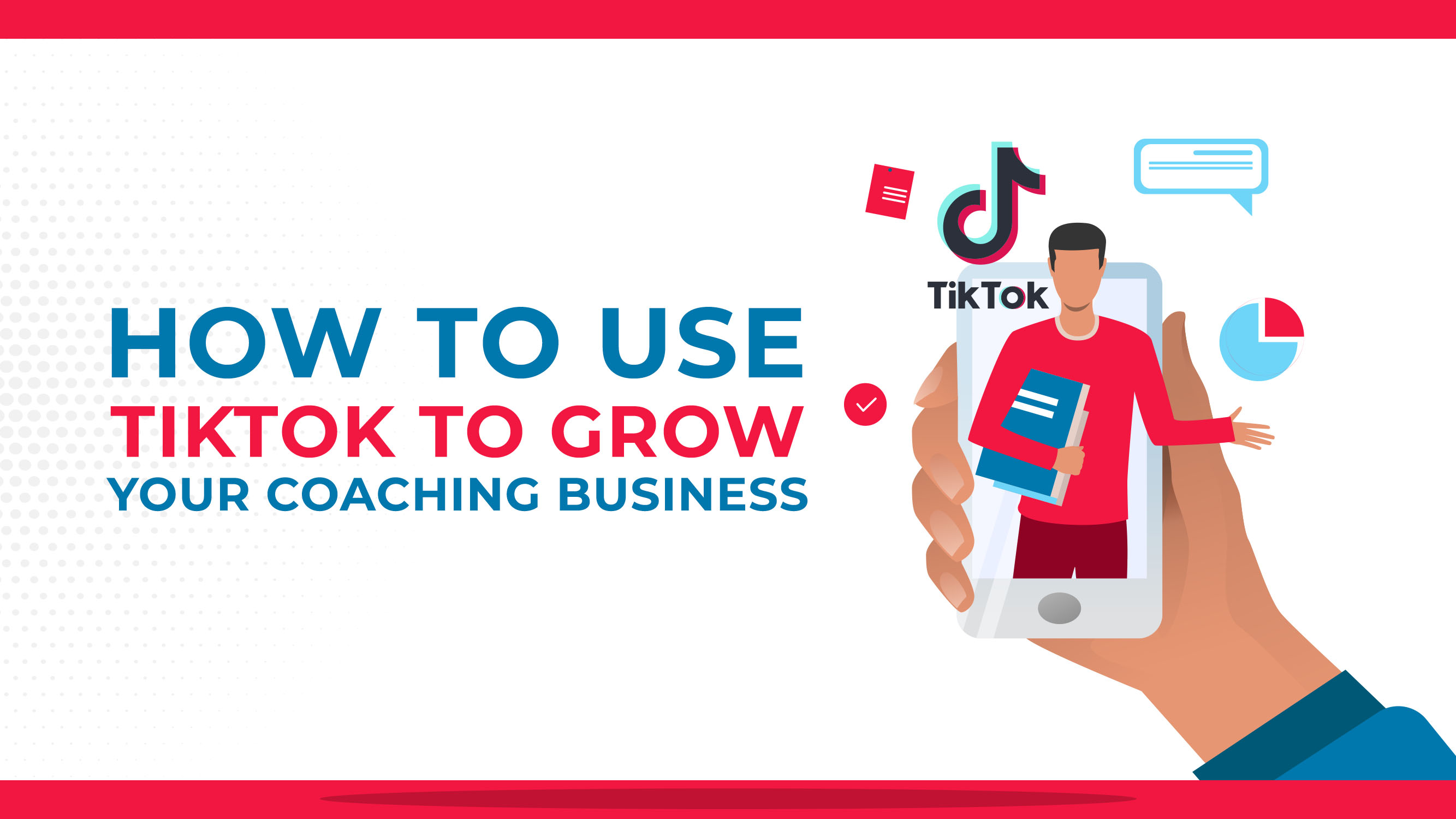 How To Use TikTok To Grow Your Coaching Business