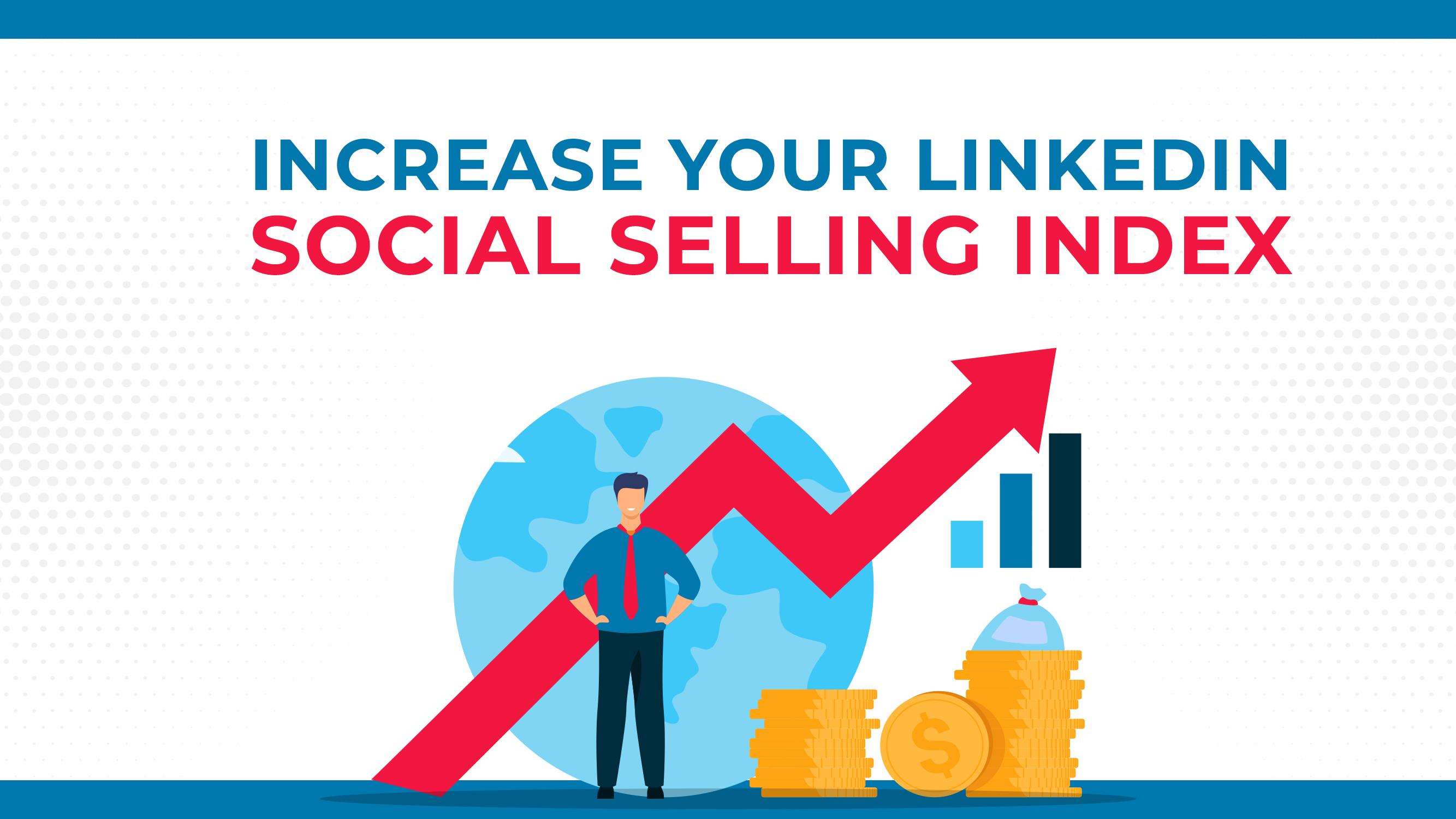 Augmentez votre indice de vente sociale LinkedIn