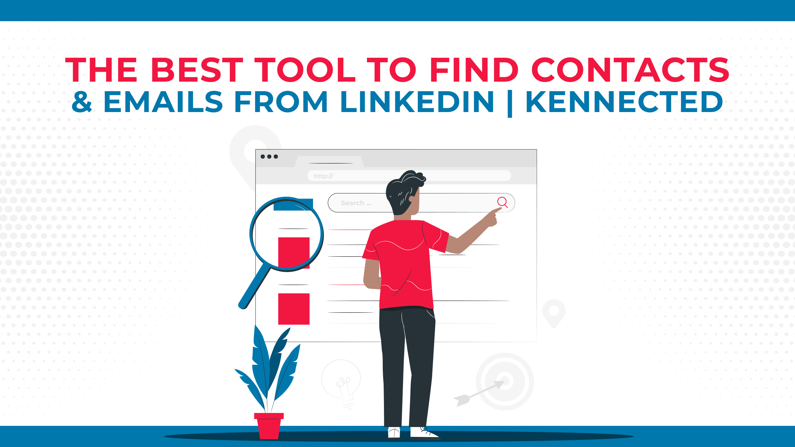 The Best Tool To Find Contacts & Emails From LinkedIn | Kennected