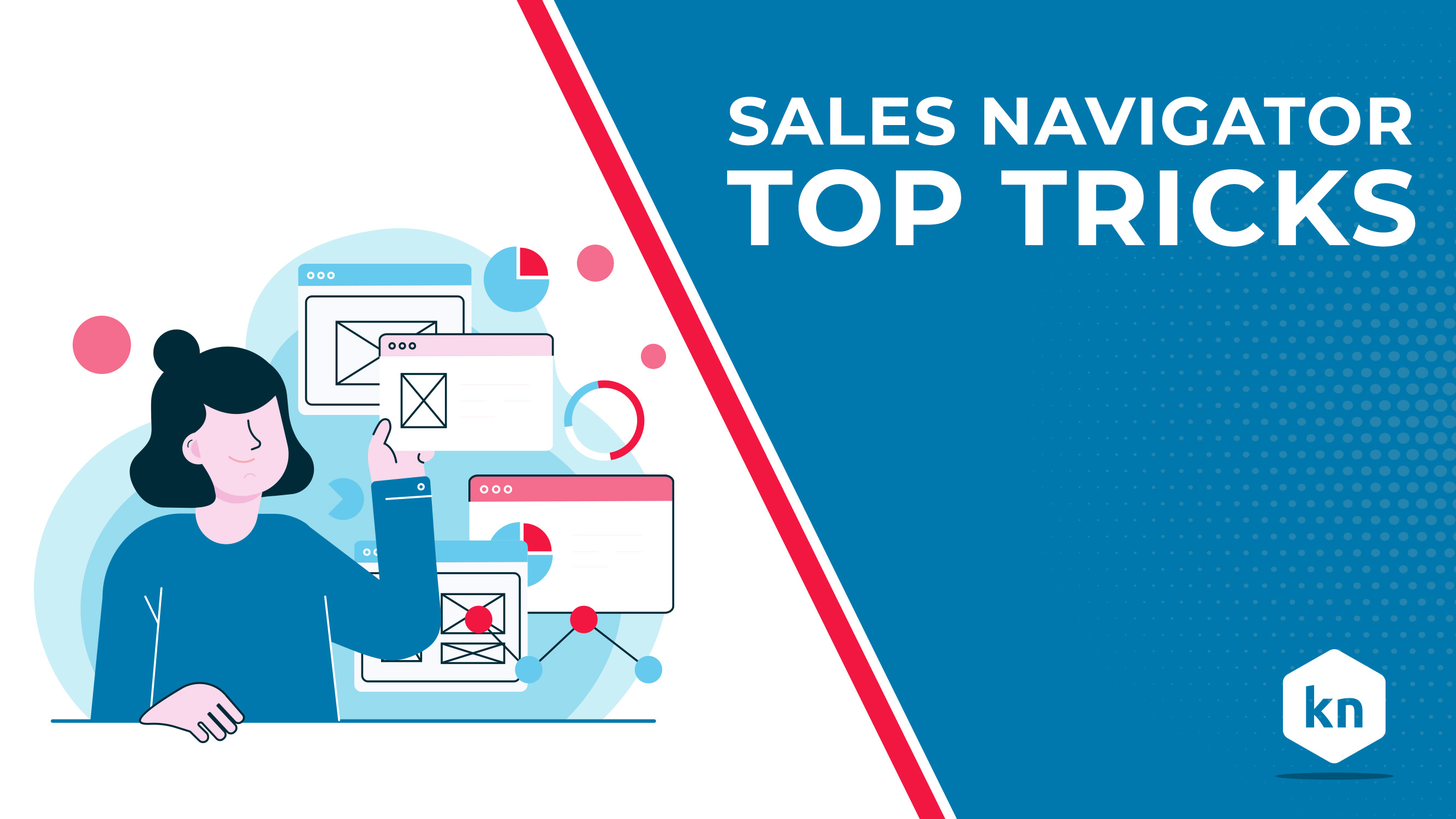 Sales Navigator Top Tricks