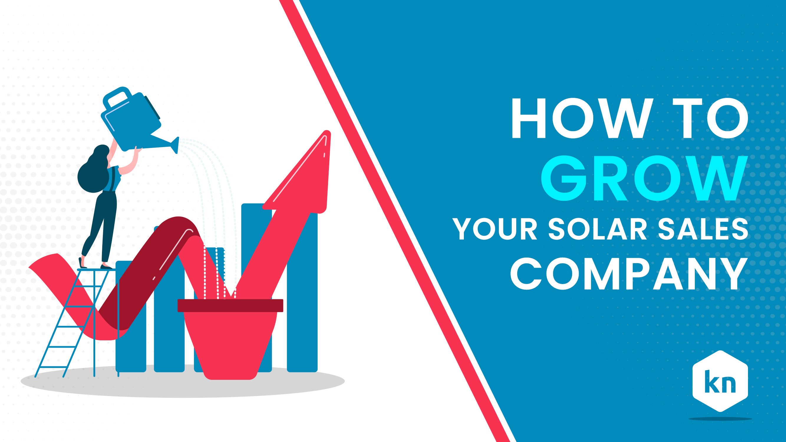 How To Grow Your Solar Sales Company