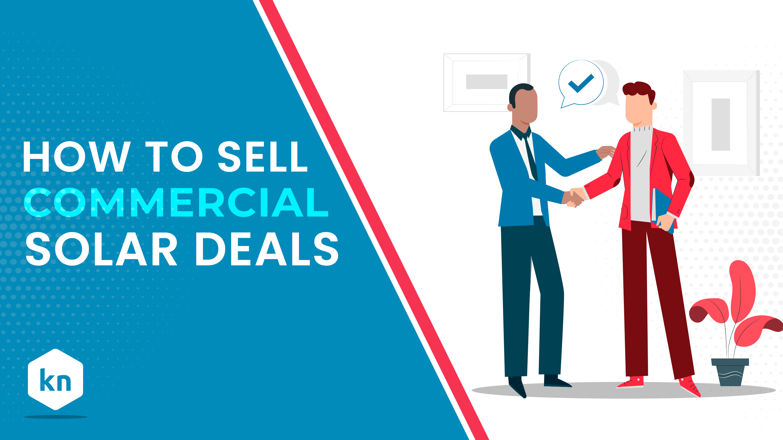 How To Sell Commercial Solar Deals