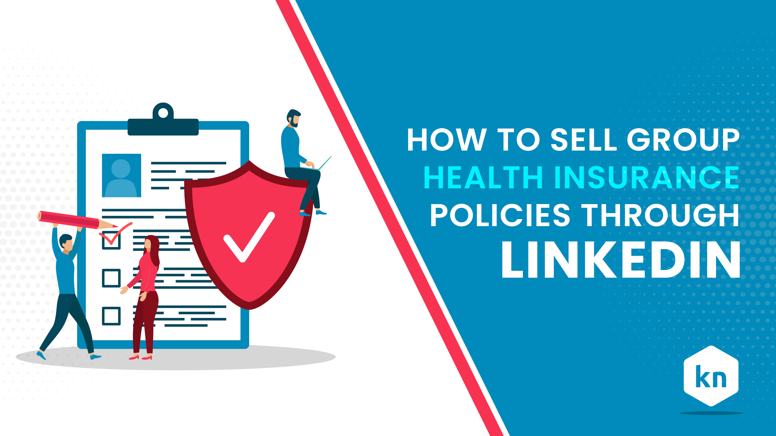 How To Sell Group Health Insurance Policies Through LinkedIn