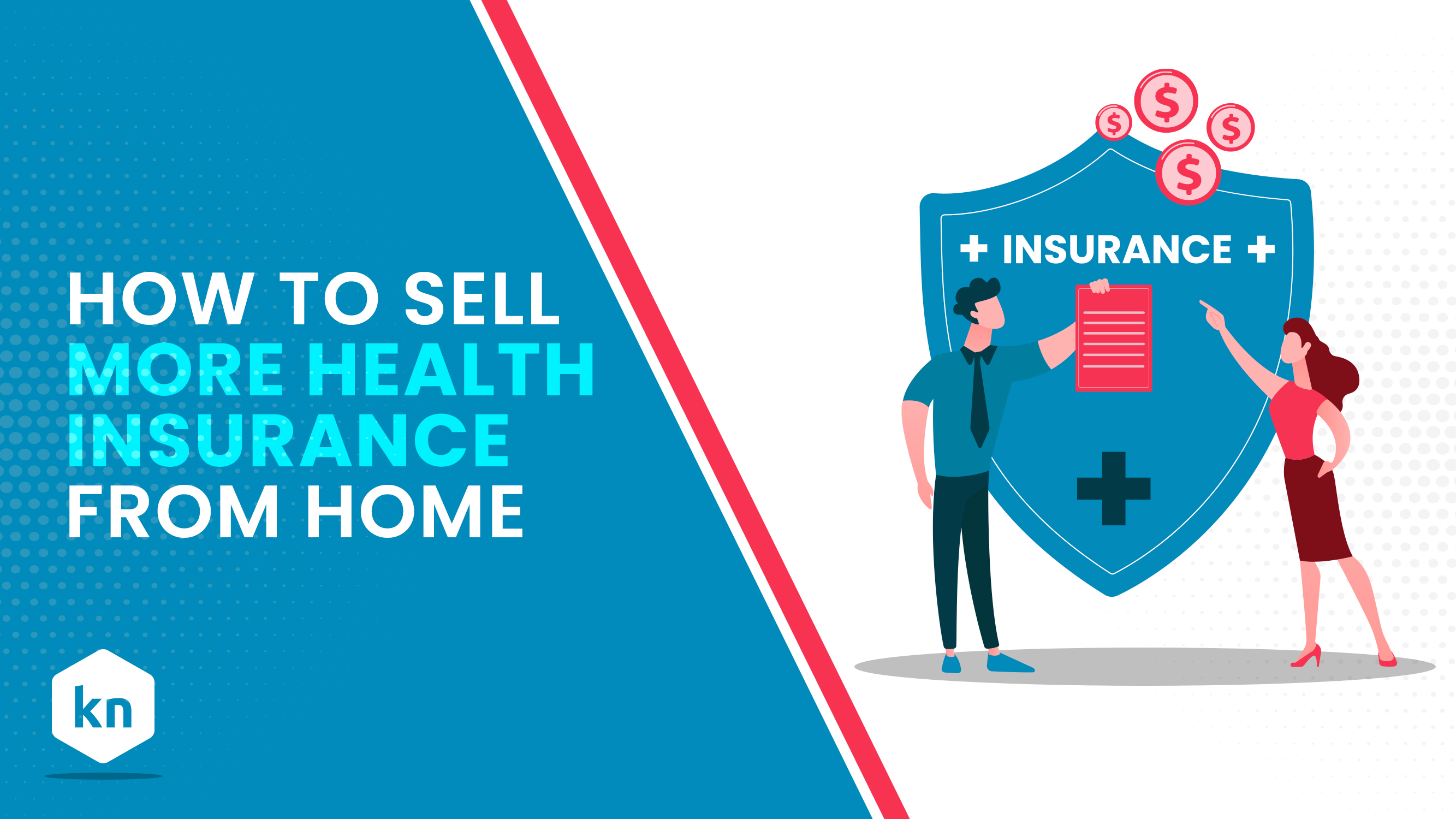How To Sell More Health Insurance From Home