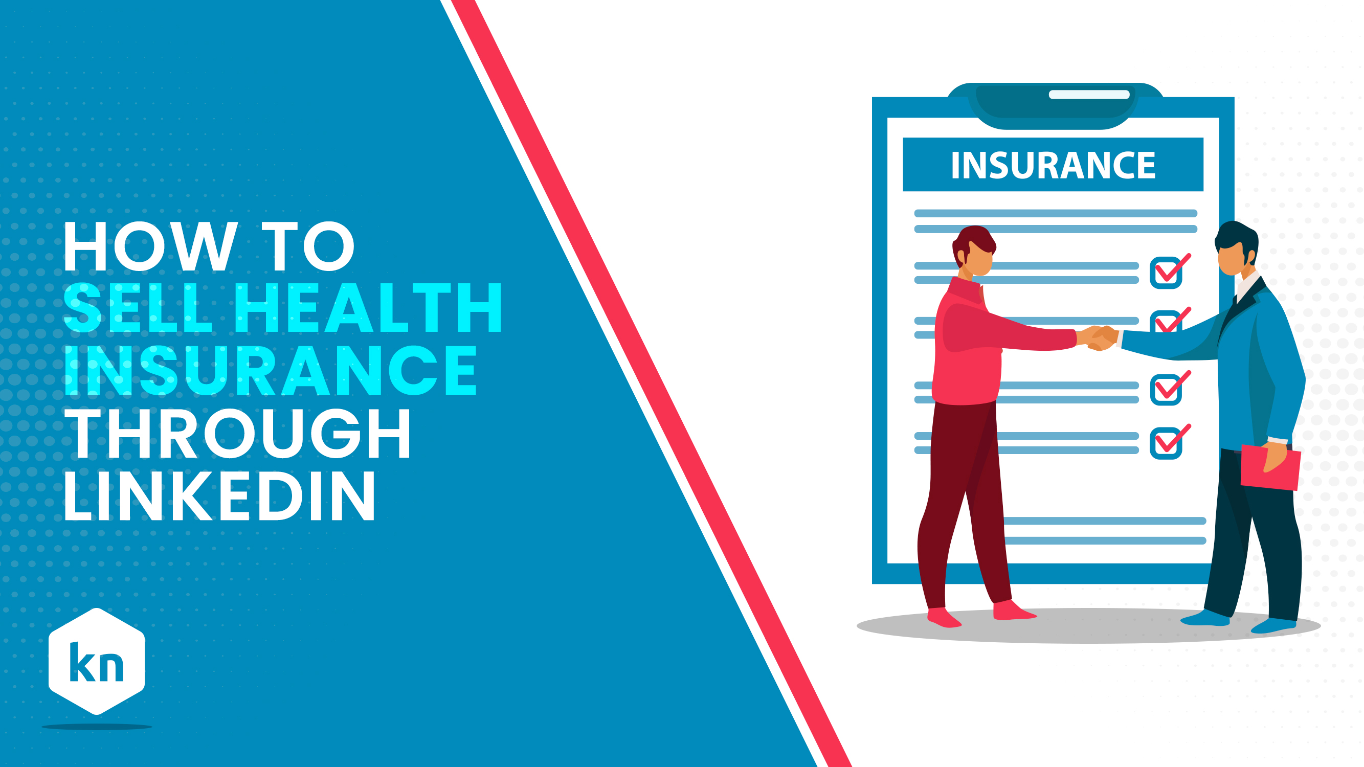 How To Sell Health Insurance Through LinkedIn