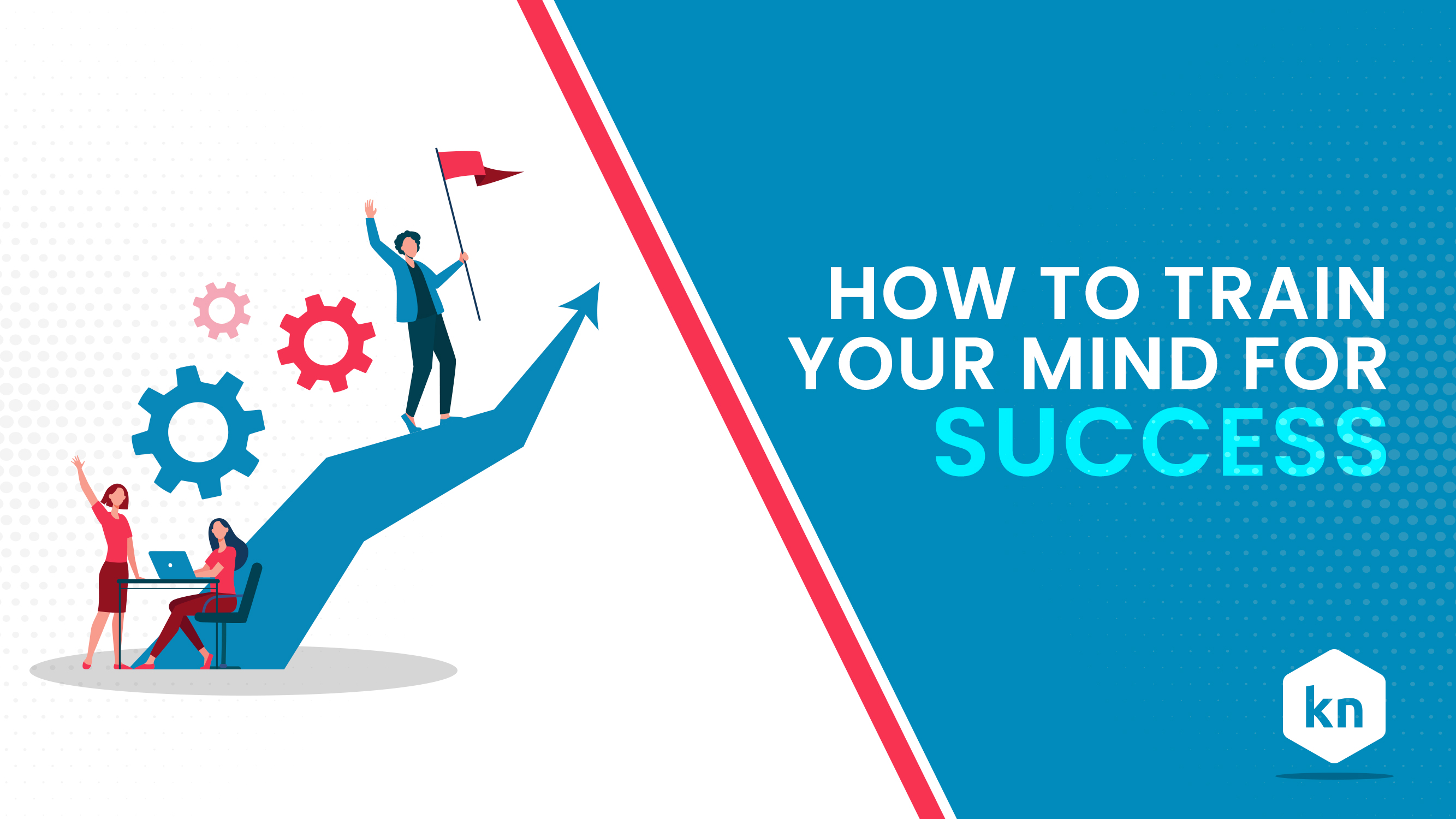 How To Train Your Mind For Success