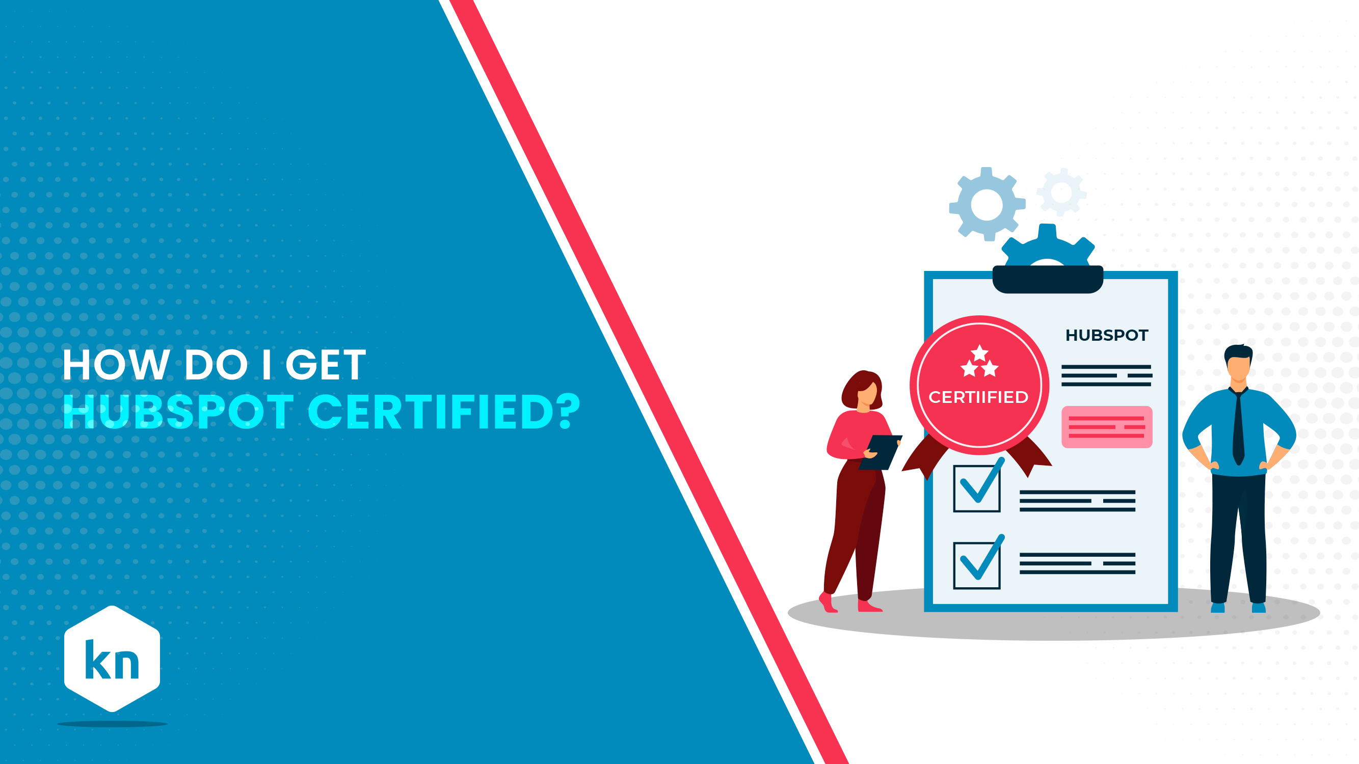 How Do I Get HubSpot Certified?