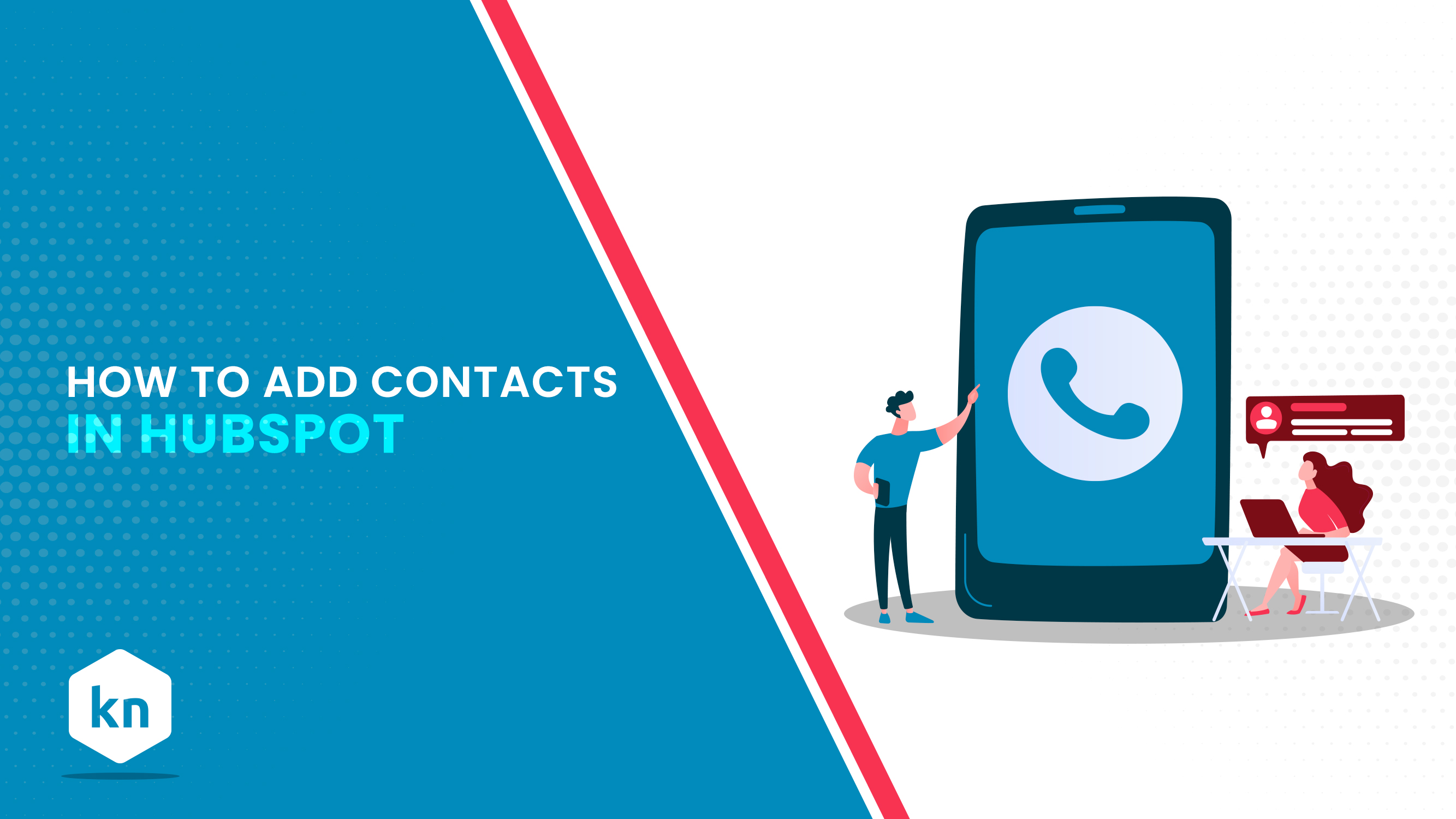 How To Add Contacts In HubSpot
