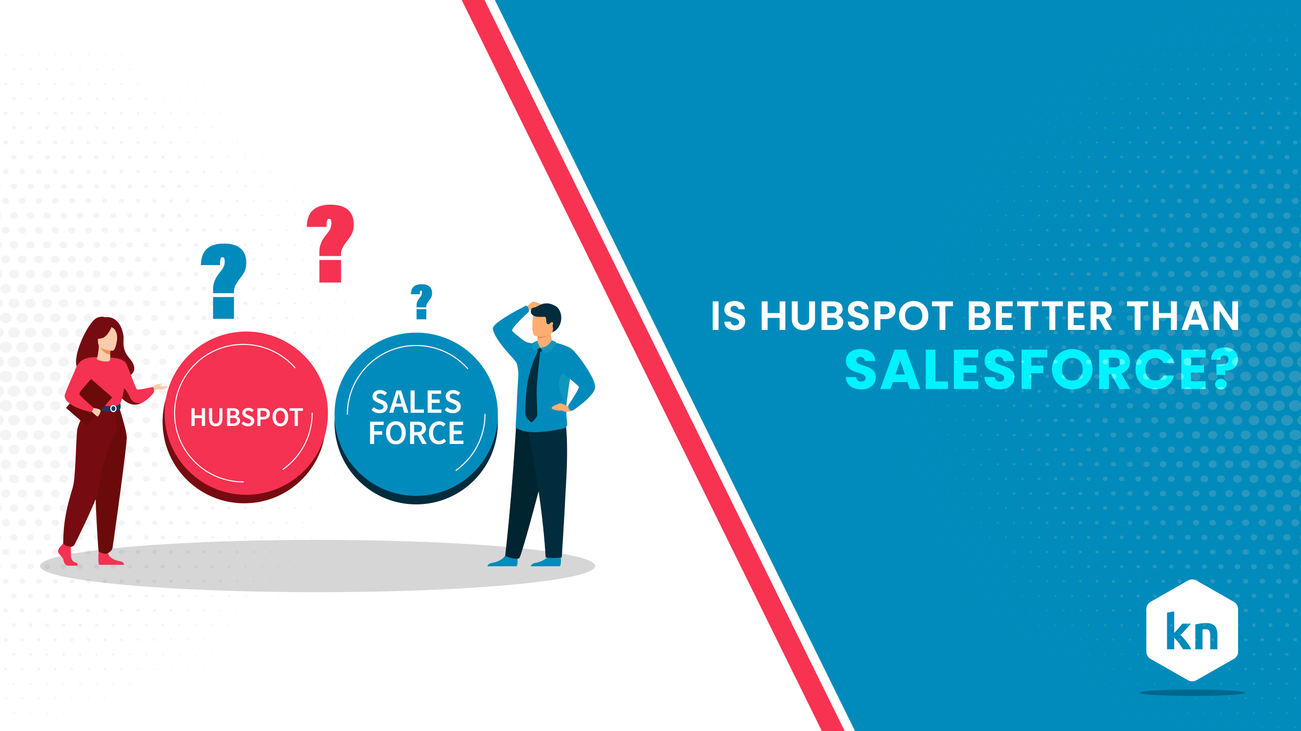Is HubSpot Better Than Salesforce?