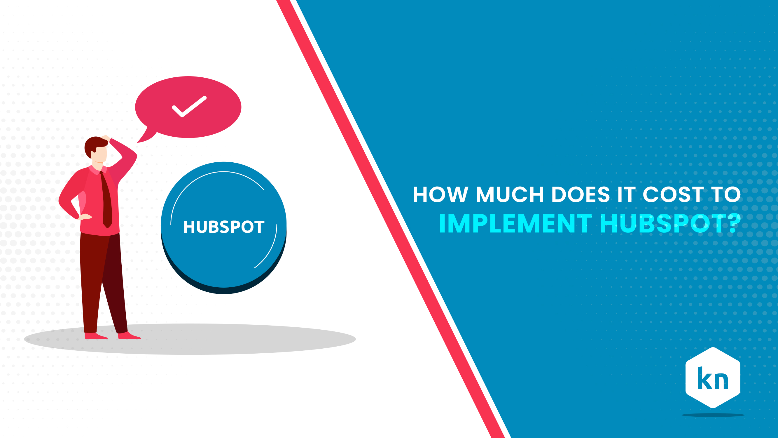 How Much does It Cost To Implement HubSpot?