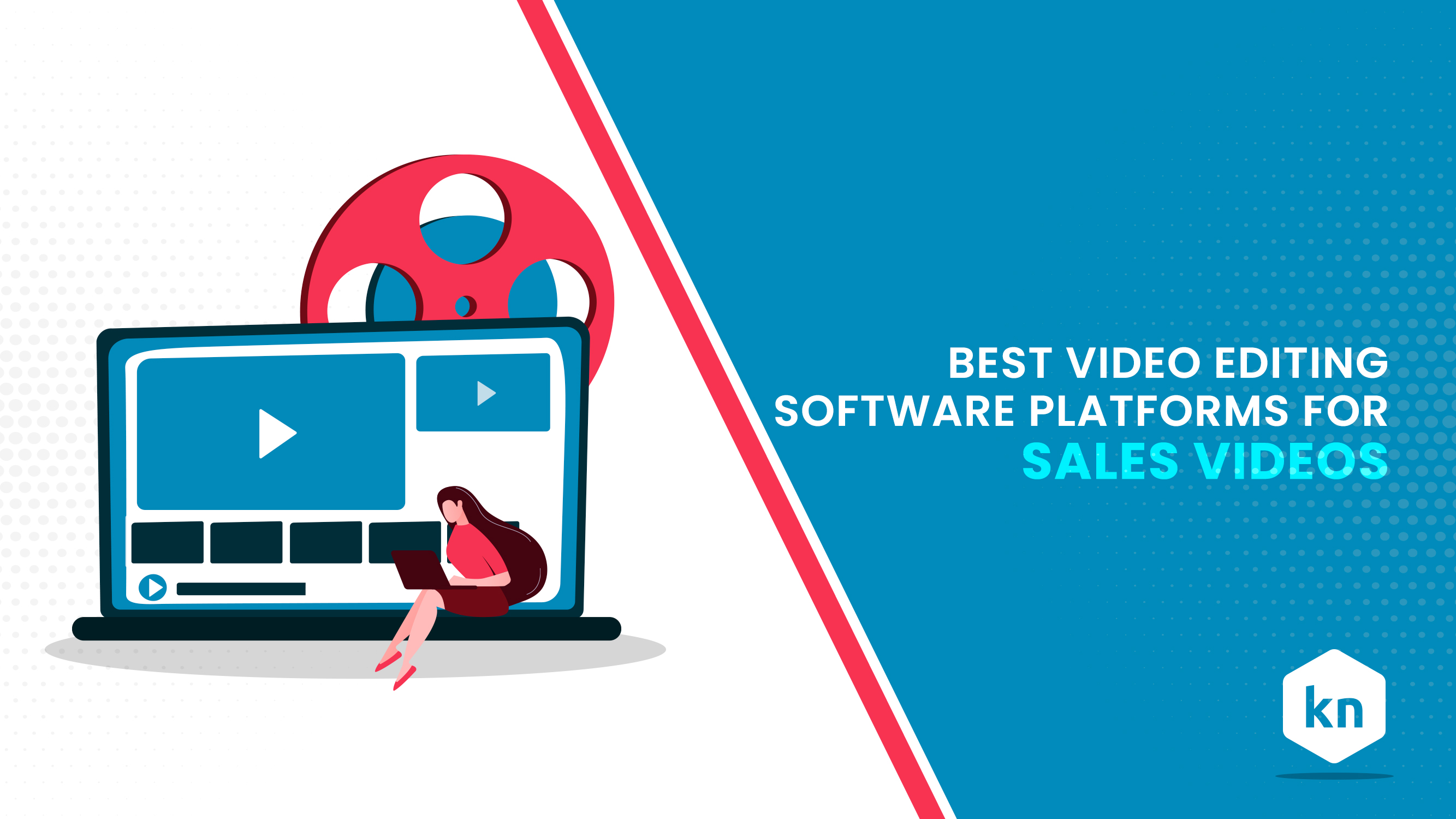 Best Video Editing Software Platforms For Sales Videos